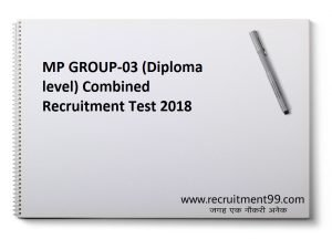 MP GROUP-03 (Diploma level) Combined Recruitment Test 2018