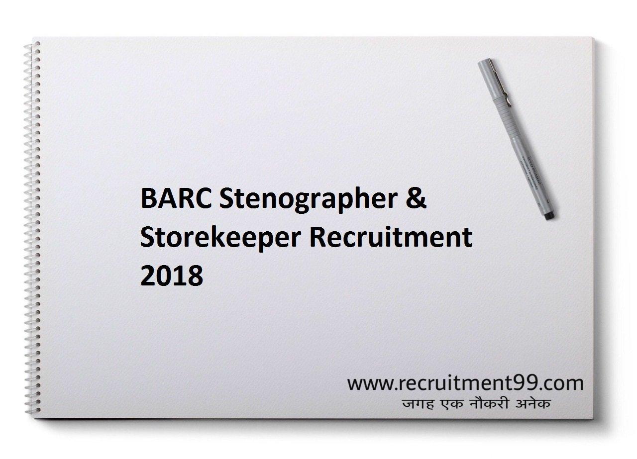 BARC Stenographer & Storekeeper Recruitment, Admit Card & Result 2018