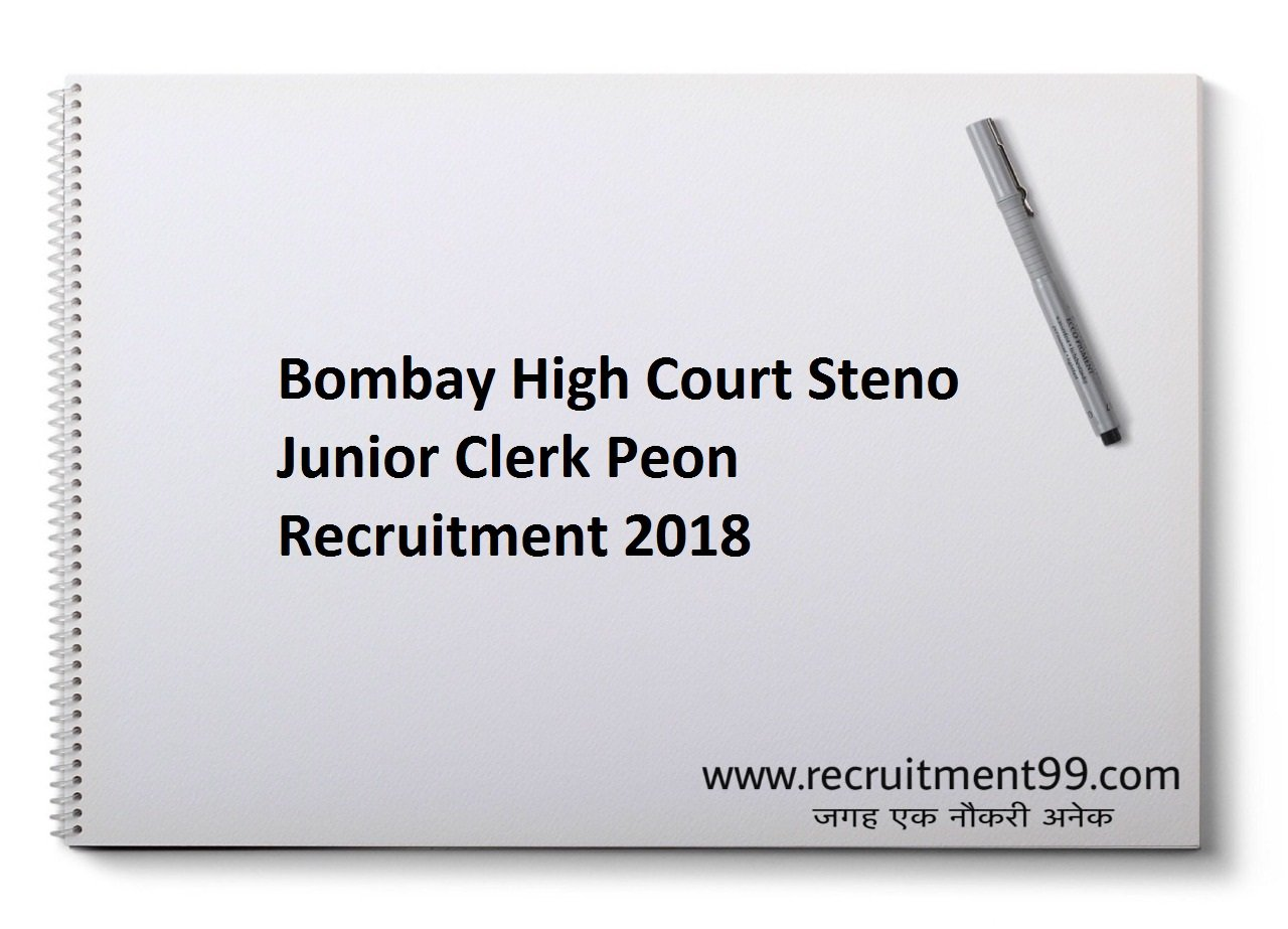 Bombay High Court Steno Junior Clerk Peon Recruitment, Admit Card & Result 2018