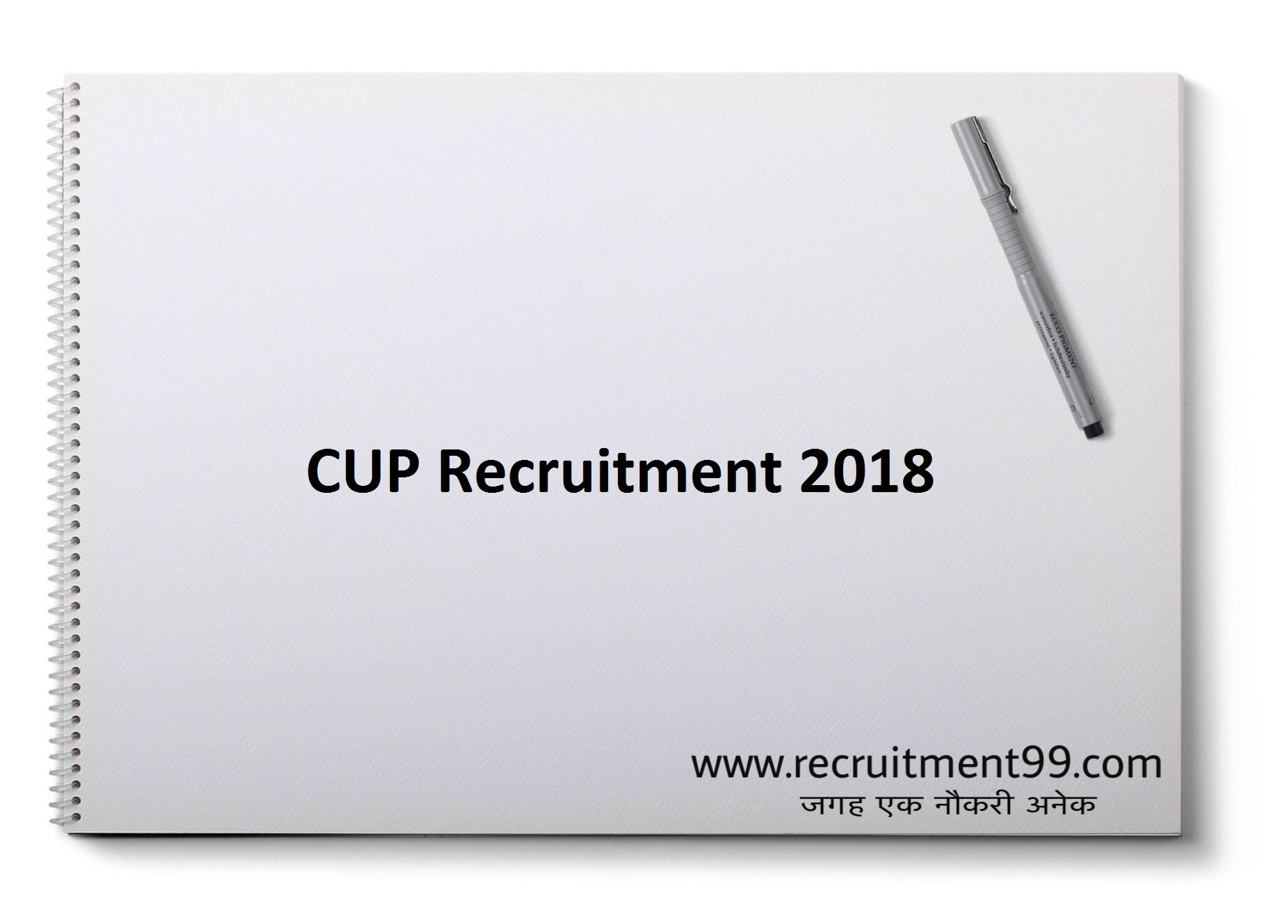 CUP Recruitment 2018 – Junior Engineer, Medical Officer, Librarian & Finance Officer Posts Apply Online