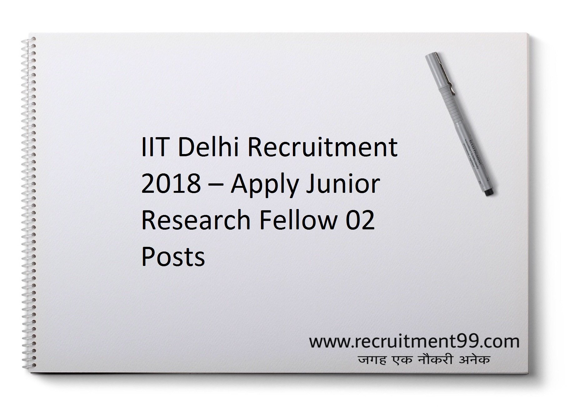 IIT Delhi Recruitment 2018 – Apply Junior Research Fellow 02 Posts