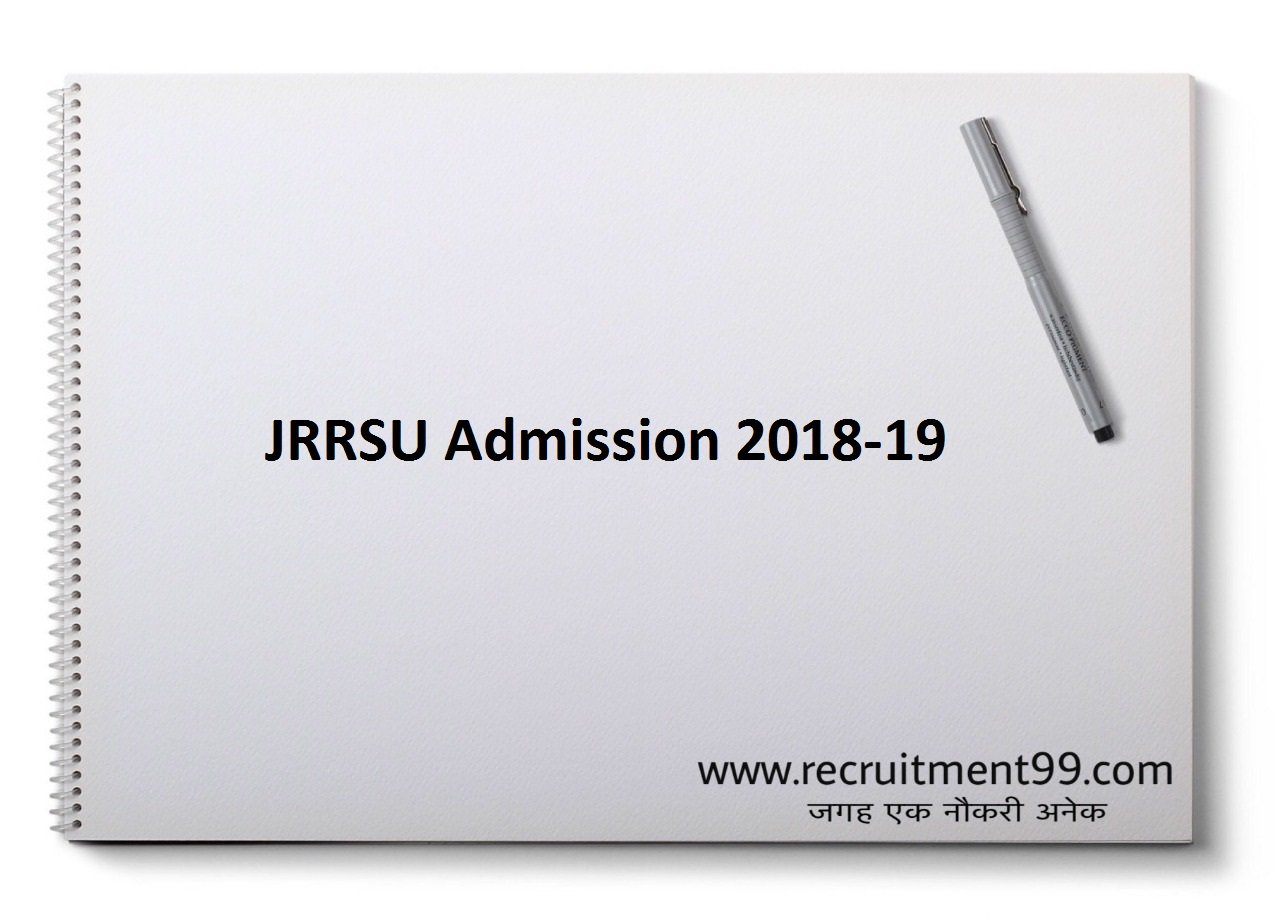 JRRSU शिक्षा शास्त्री बी एड Admission Notification Admit Card & Result 2019