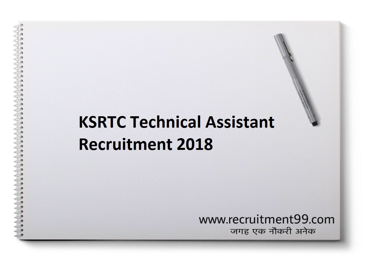 KSRTC Technical Assistant Recruitment Notification, Admit Card & Result 2018