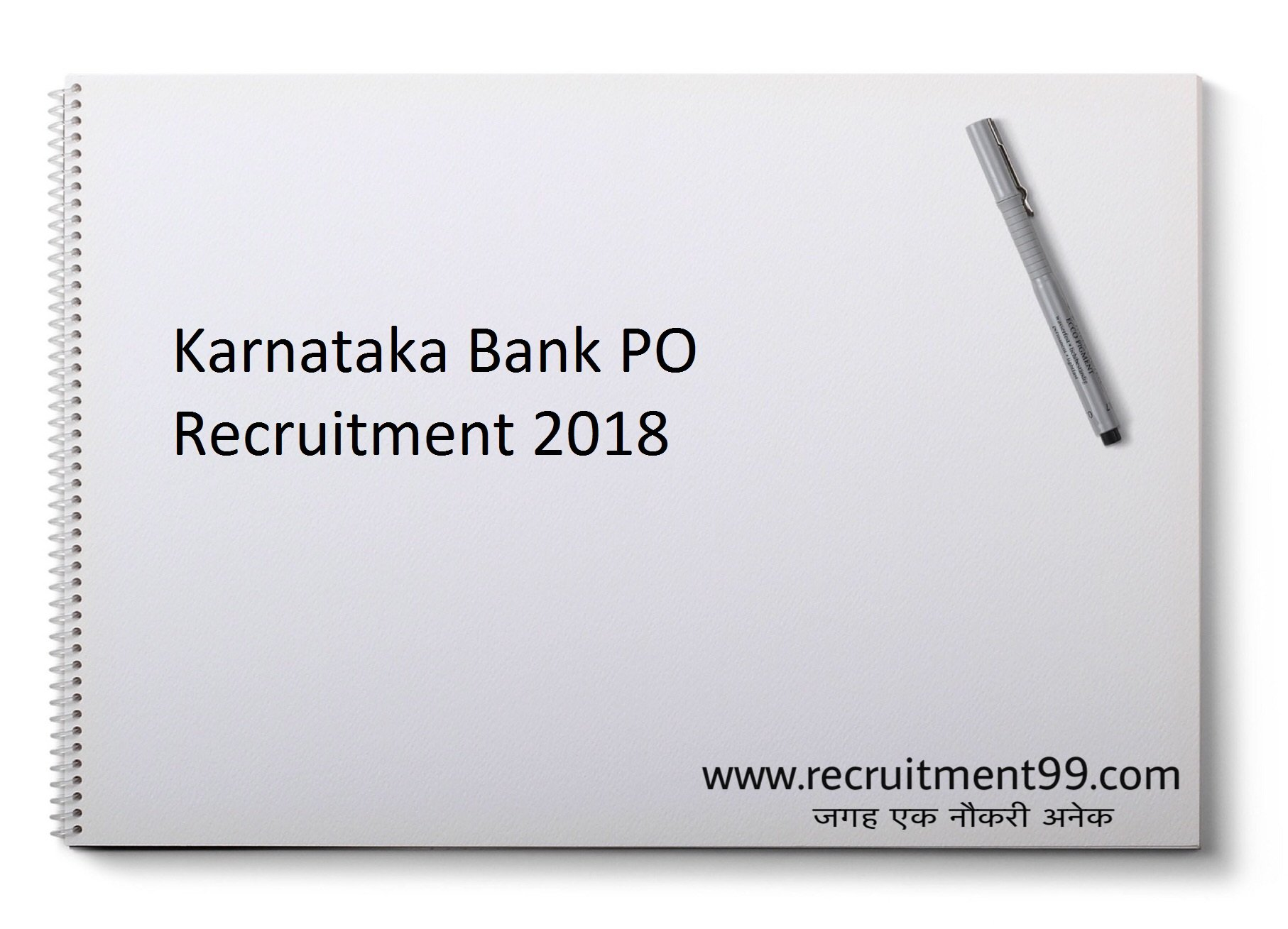 Karnataka Bank PO Recruitment 2018 - 4 CA, RM, AFO & Law Officer Posts
