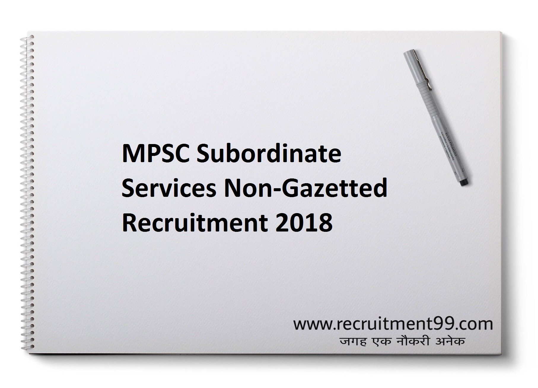 MPSC Subordinate Services Non-Gazetted, Group-B Recruitment, Admit Card & Result 2018