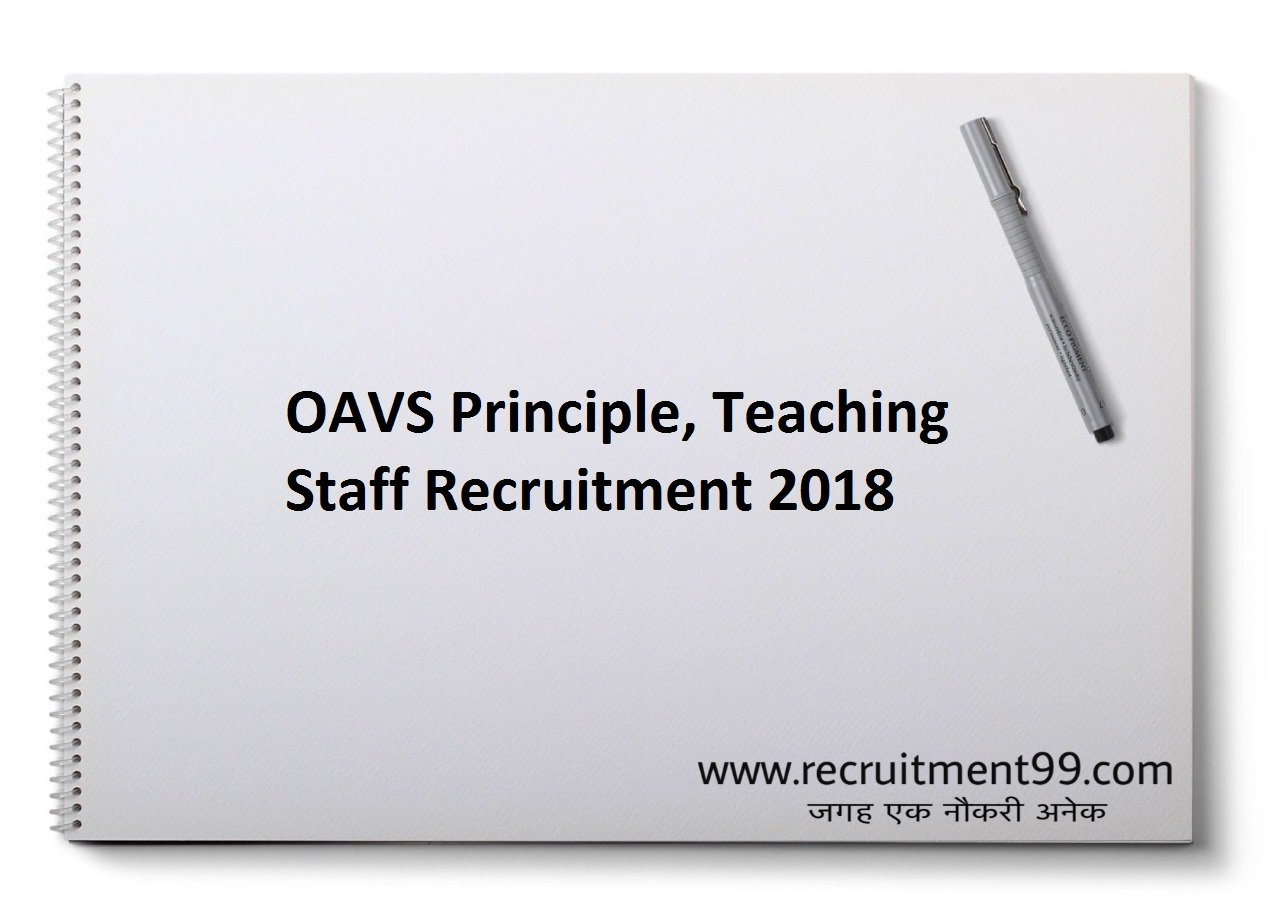 OAVS Principle, Teaching Staff Recruitment, Admit Card & Result 2018