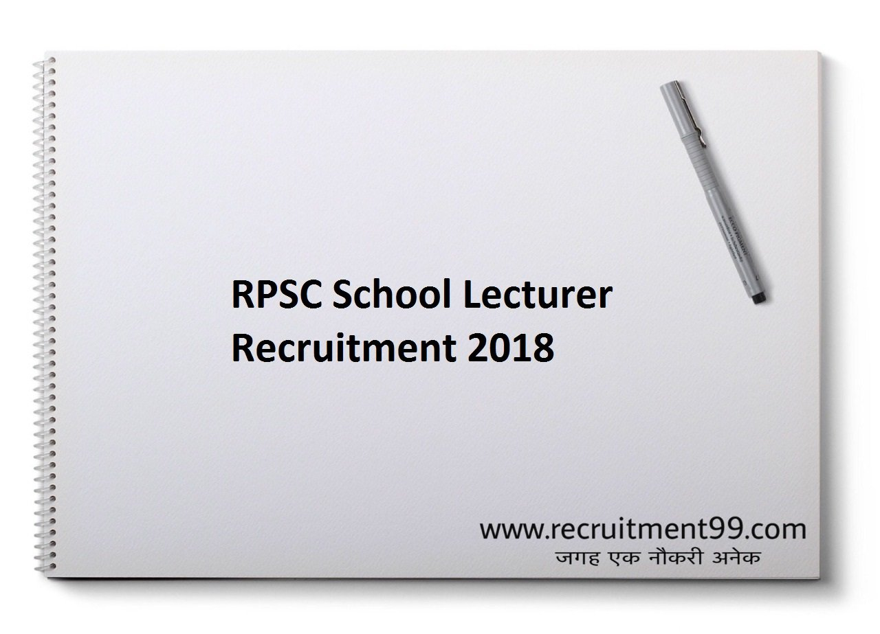 RPSC School Lecturer Recruitment, Admit Card & Result 2018