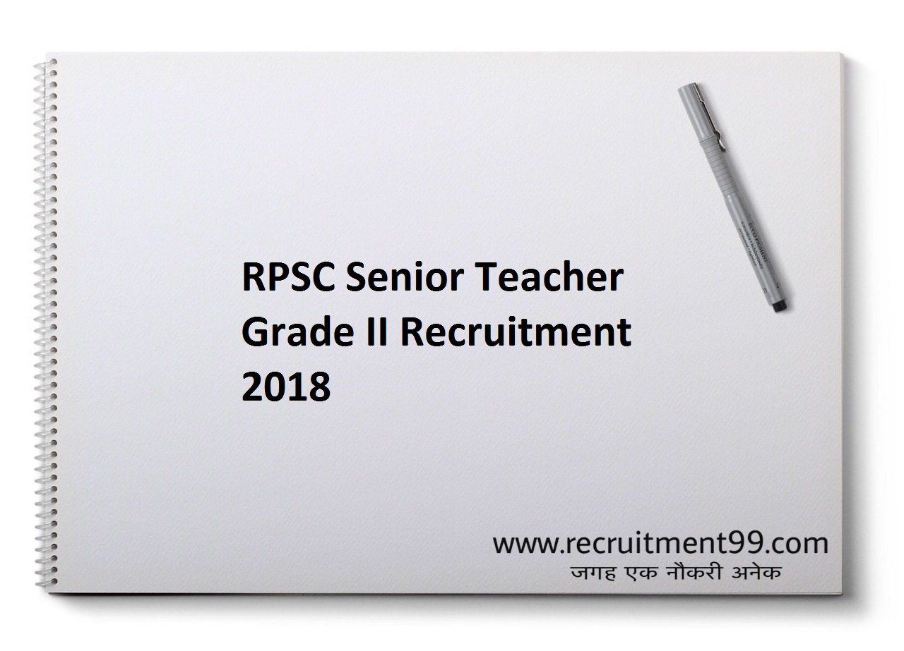 RPSC Senior Teacher Grade II Recruitment, Admit Card & Result 2018