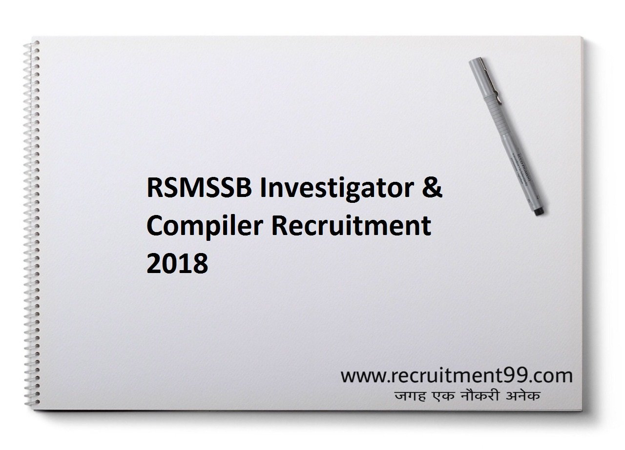 RSMSSB Investigator & Compiler Recruitment, Admit Card & Result 2018