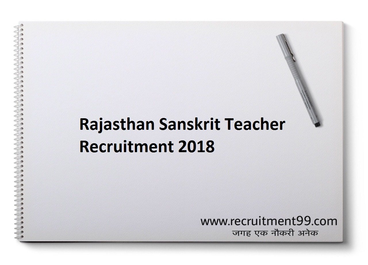 Rajasthan Sanskrit Teacher Level II Recruitment, Admit Card, Merit List & Result 2018