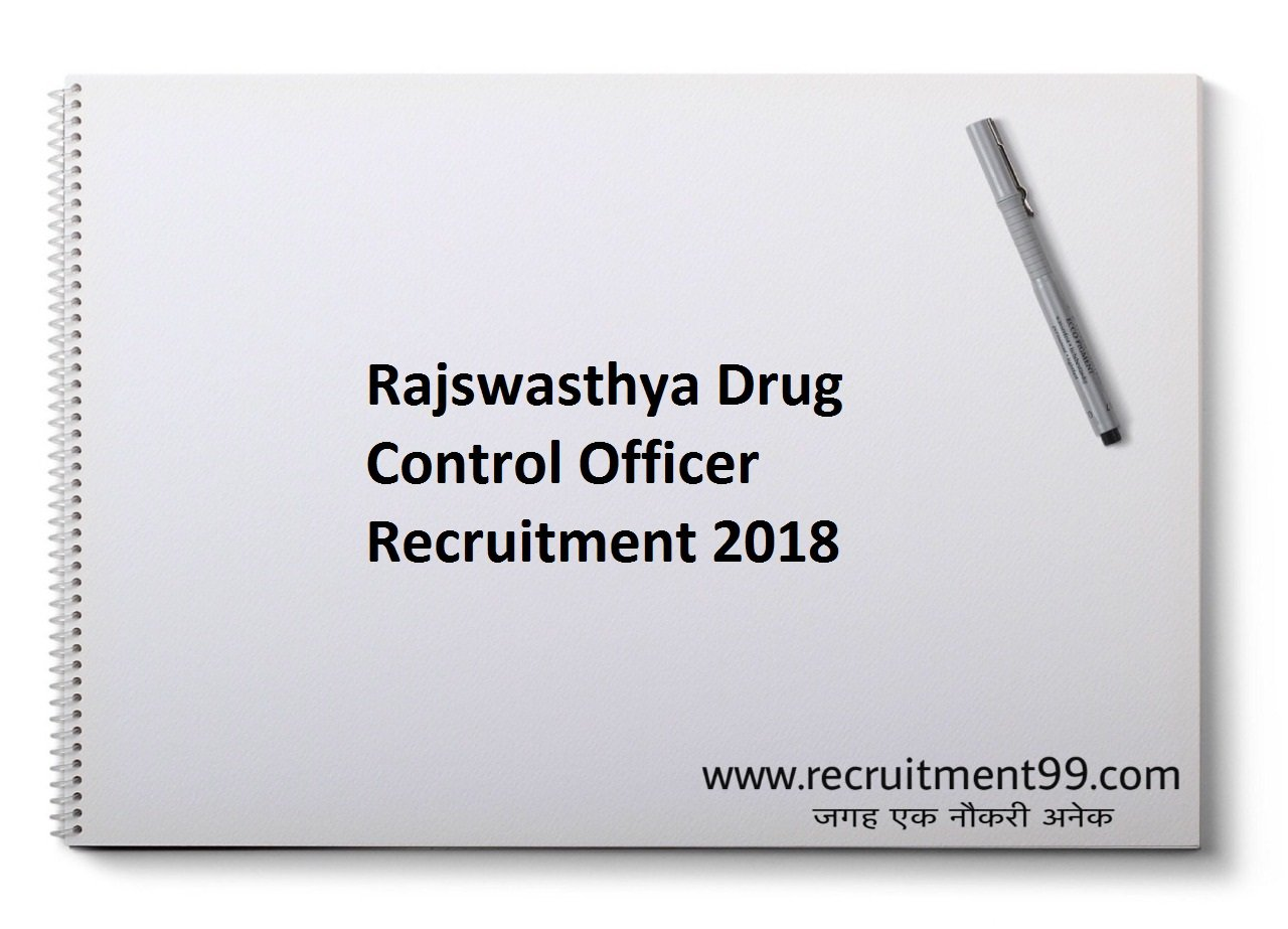 Rajswasthya Drug Control Officer 50 Recruitment, Admit Card & Result 2018