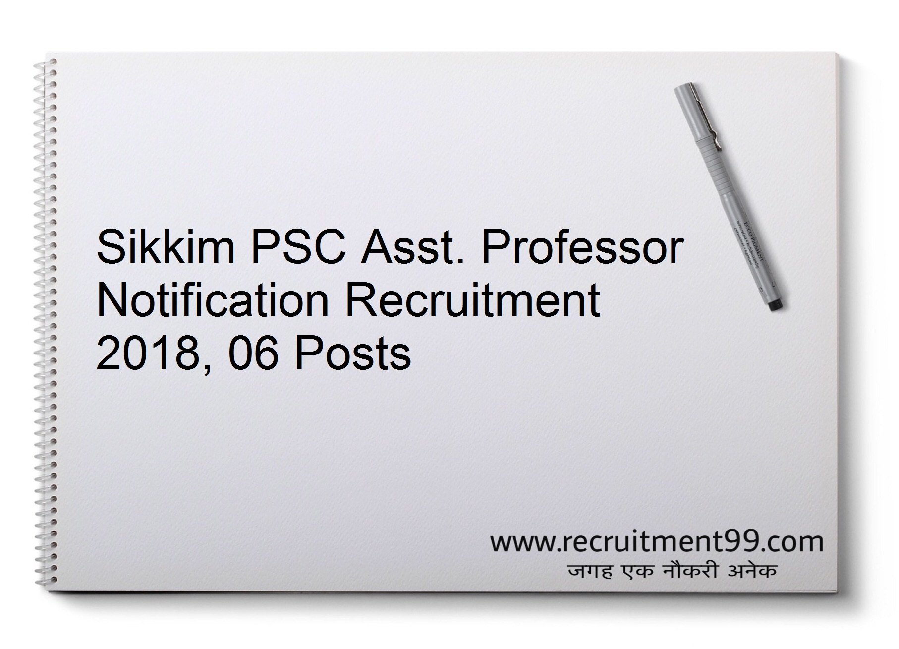 Sikkim PSC Assistant Professor Recruitment, Admit Card & Result 2018