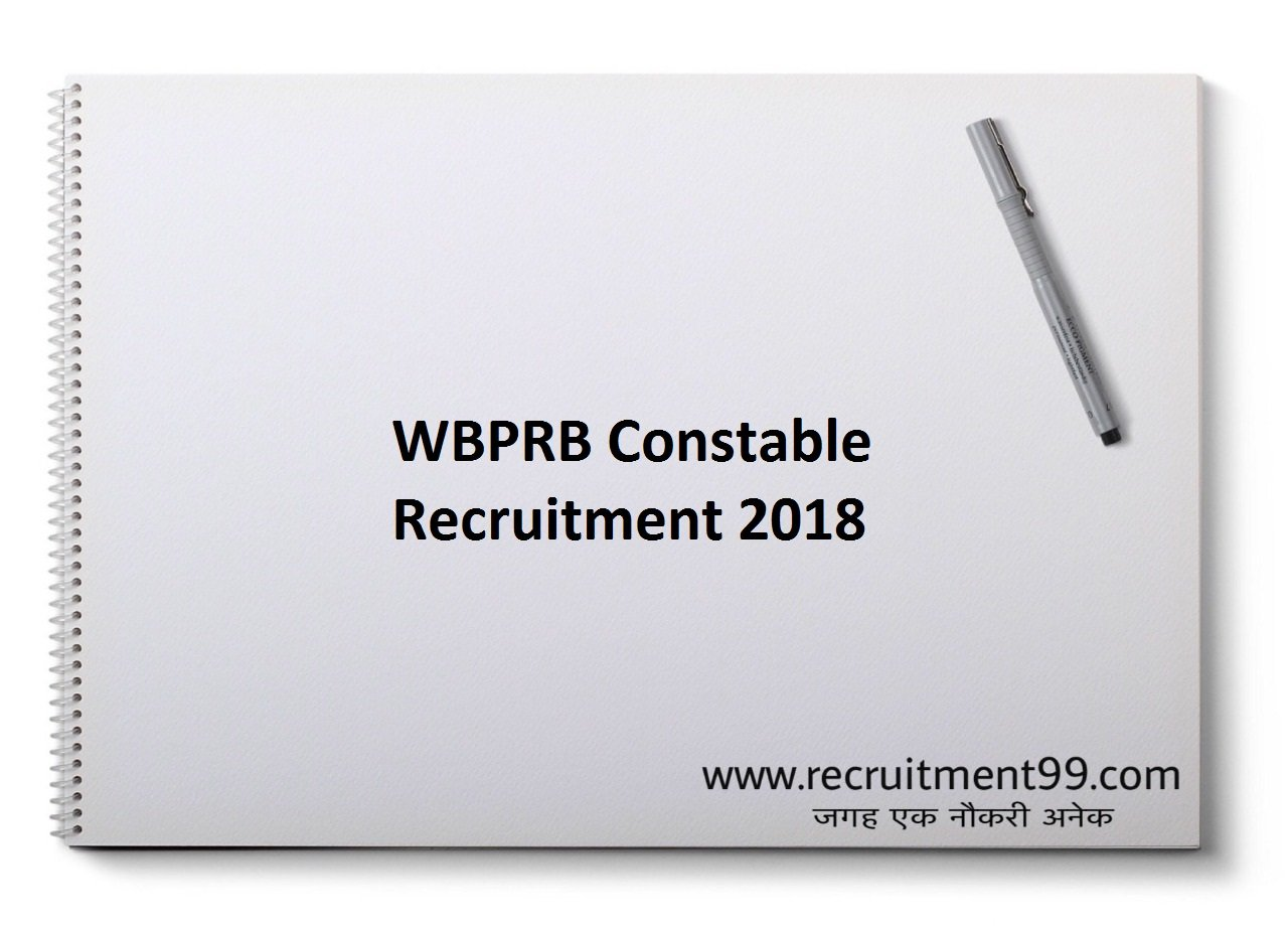 WBPRB Constable Recruitment, Admit Card, Result 2018
