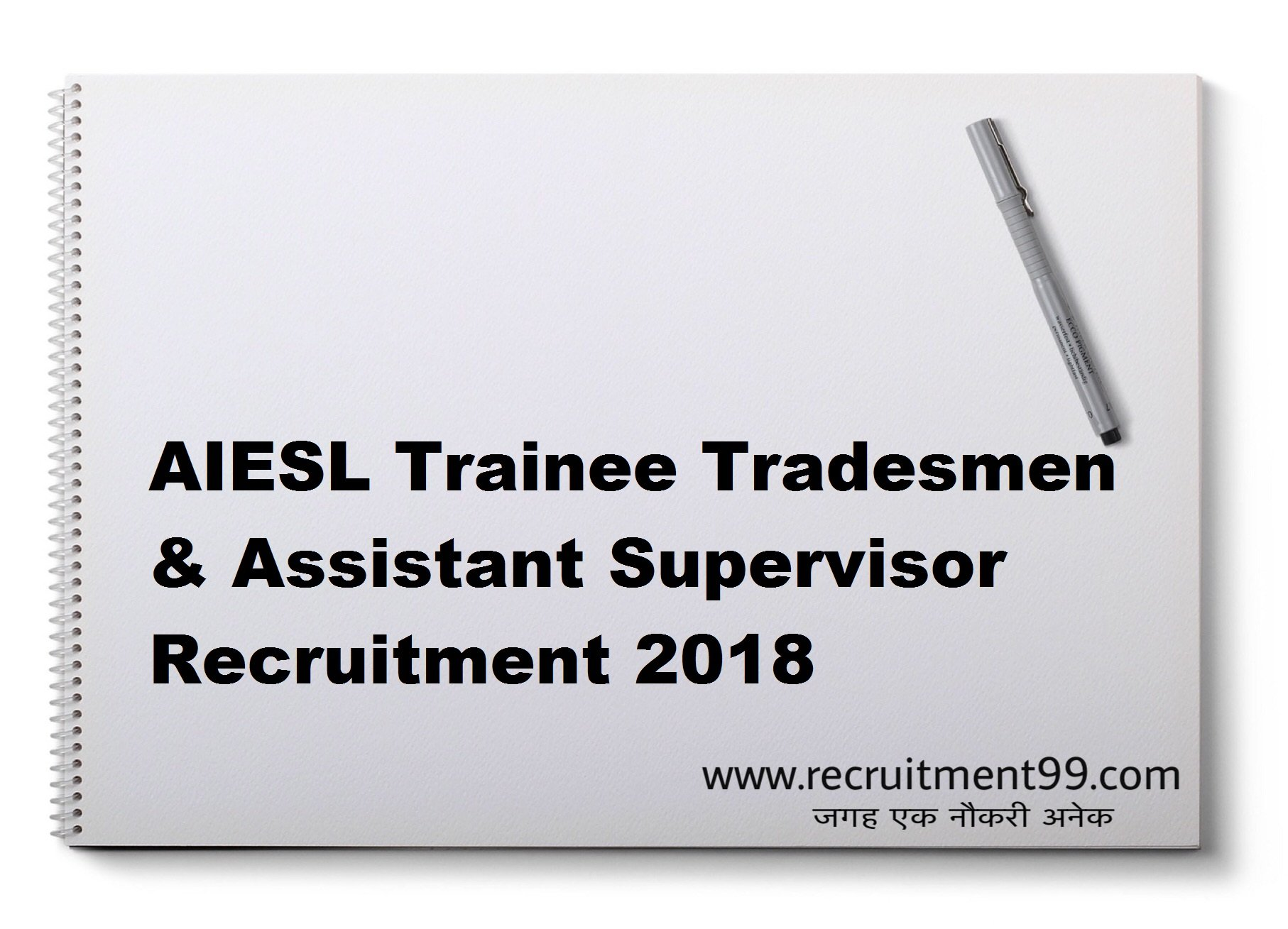 AIESL Trainee Tradesmen & Assistant Supervisor Recruitment Admit Card Result 2018