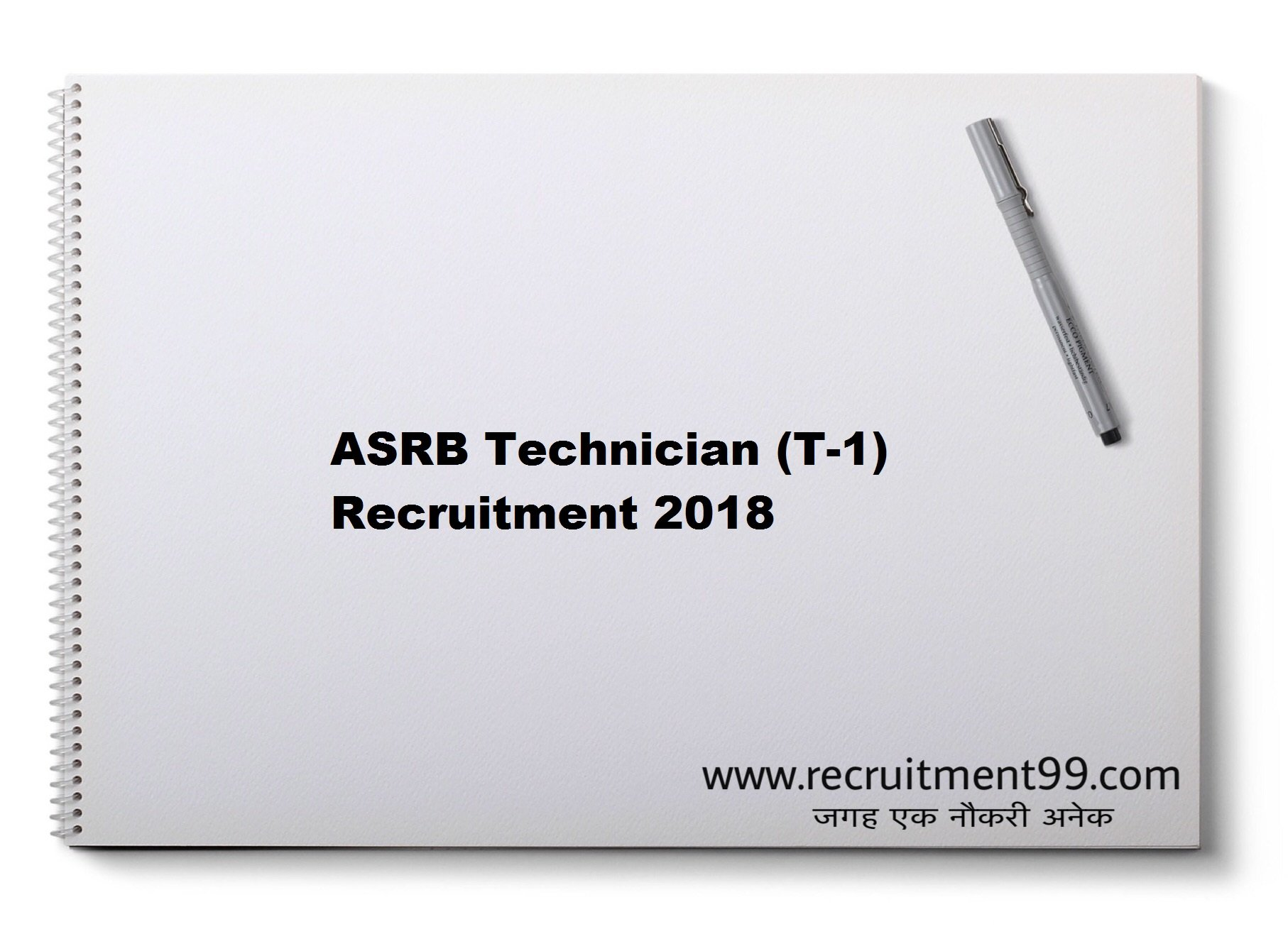 ASRB Technician (T-1) Recruitment Admit Card Result 2018