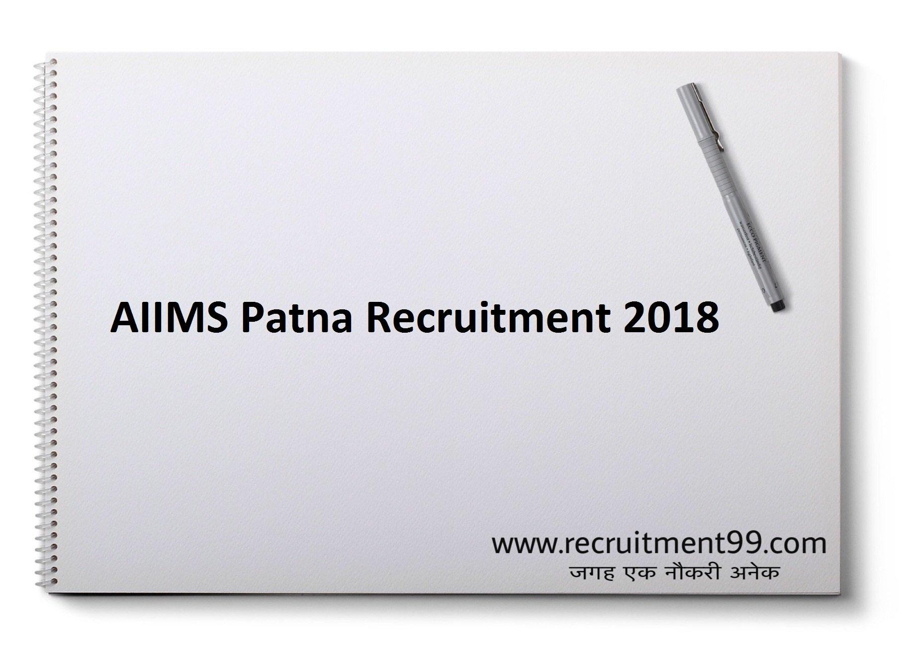 AIIMS Patna Additional Professor Associate Professor Assistant Professor Recruitment Admit Card & Result 2018