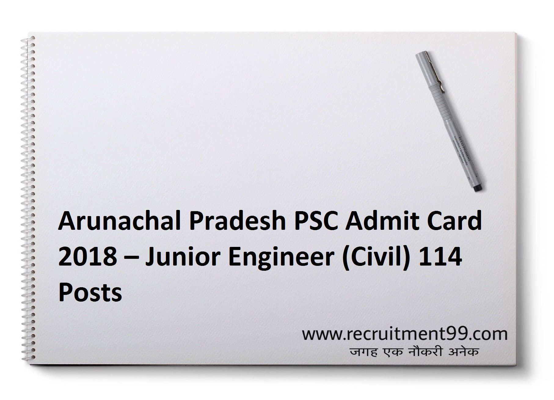 Arunachal Pradesh PSC Junior Engineer (Civil) Recruitment Admit Card Result 2018