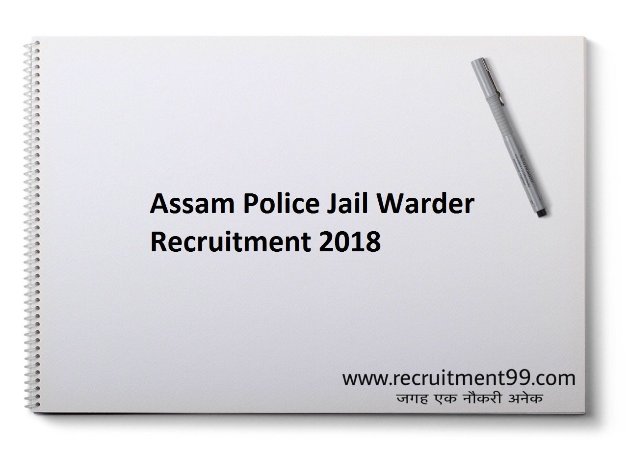 Assam Police Jail Warder Recruitment Admit Card Result 2018