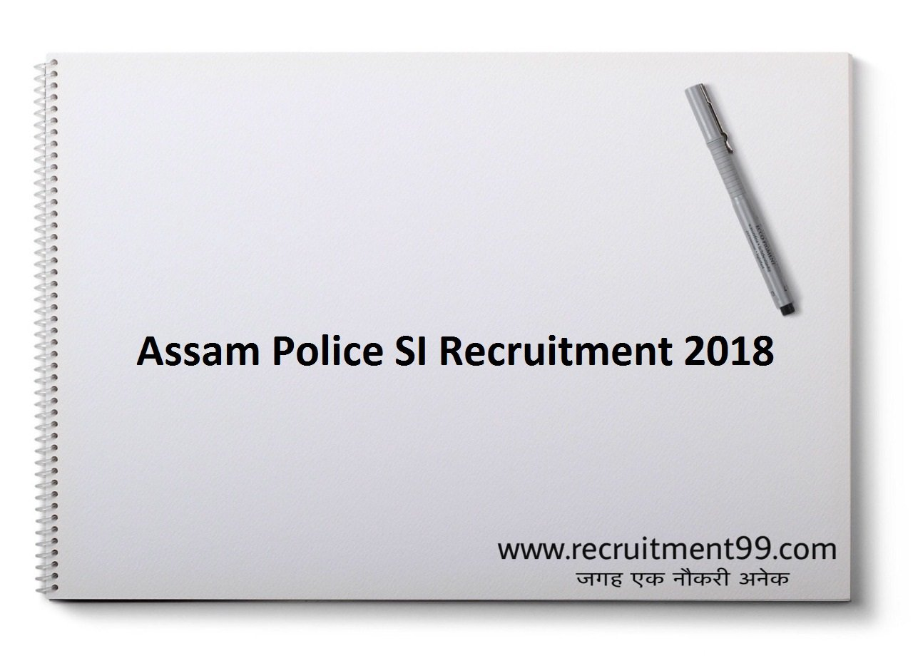 Assam Police SI Recruitment Admit Card Result 2018