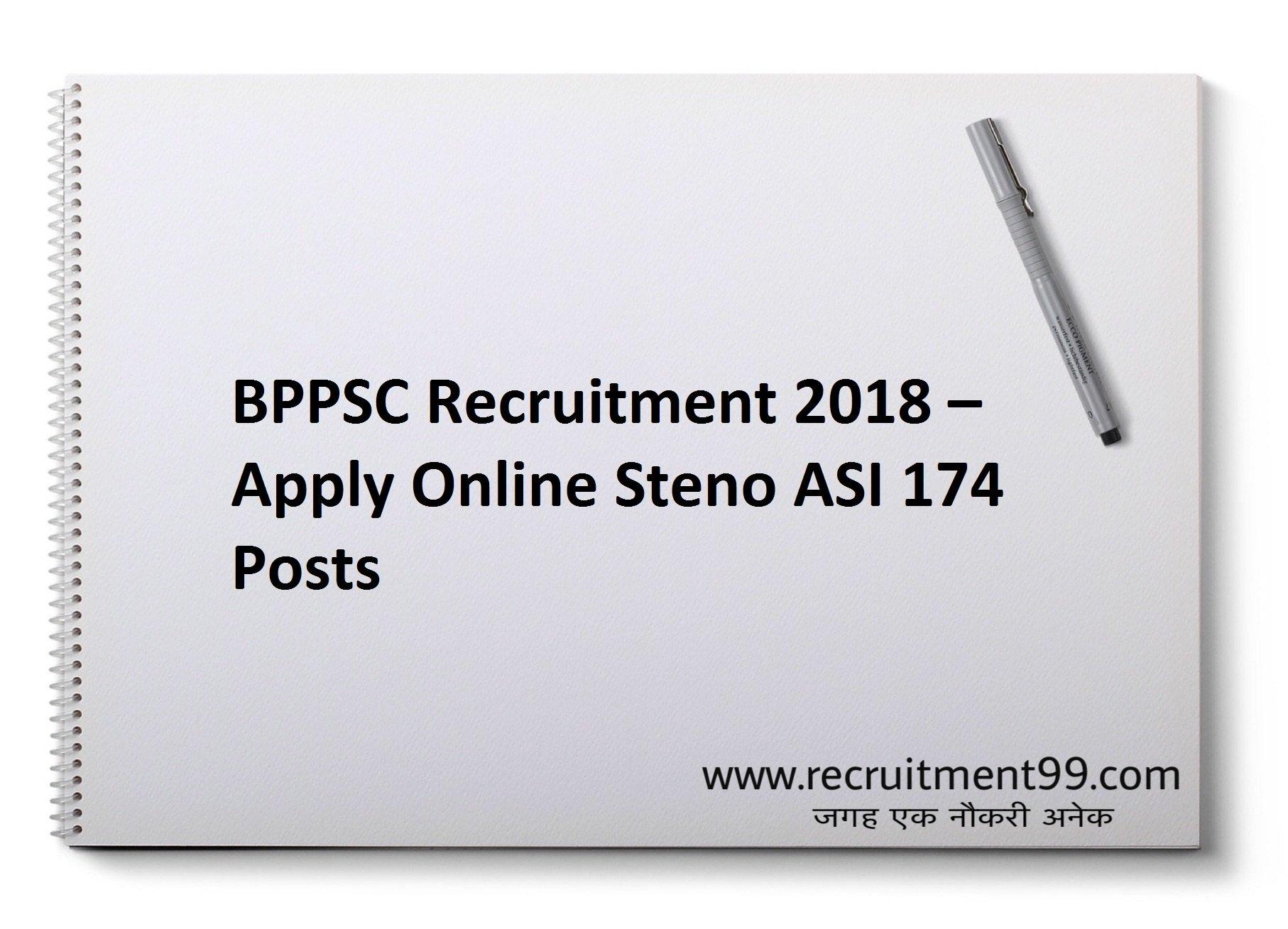 BPPSC Steno ASI Recruitment Admit Card & Result 2018