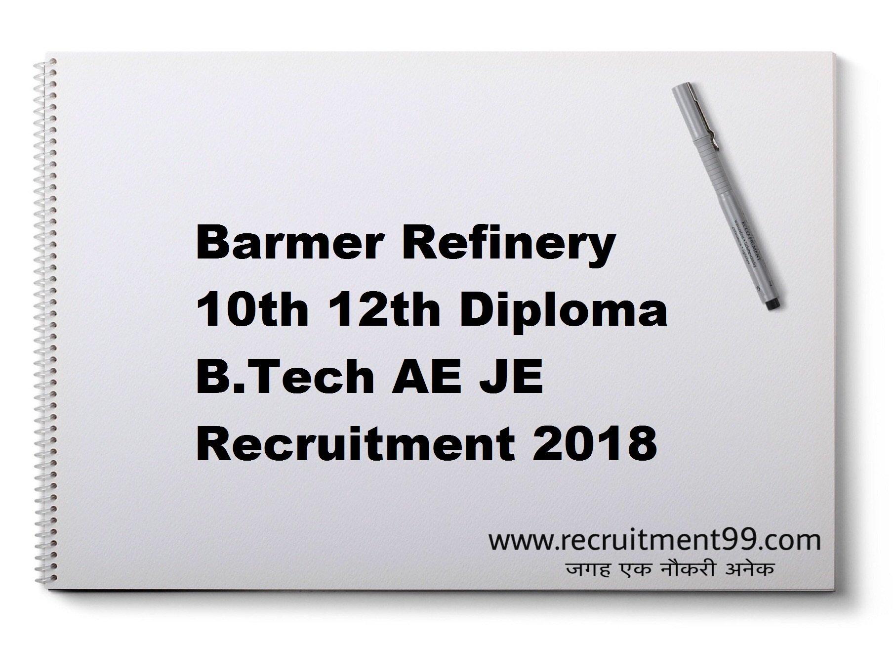 Barmer Refinery 10th 12th Diploma B.Tech AE JE Recruitment 2018