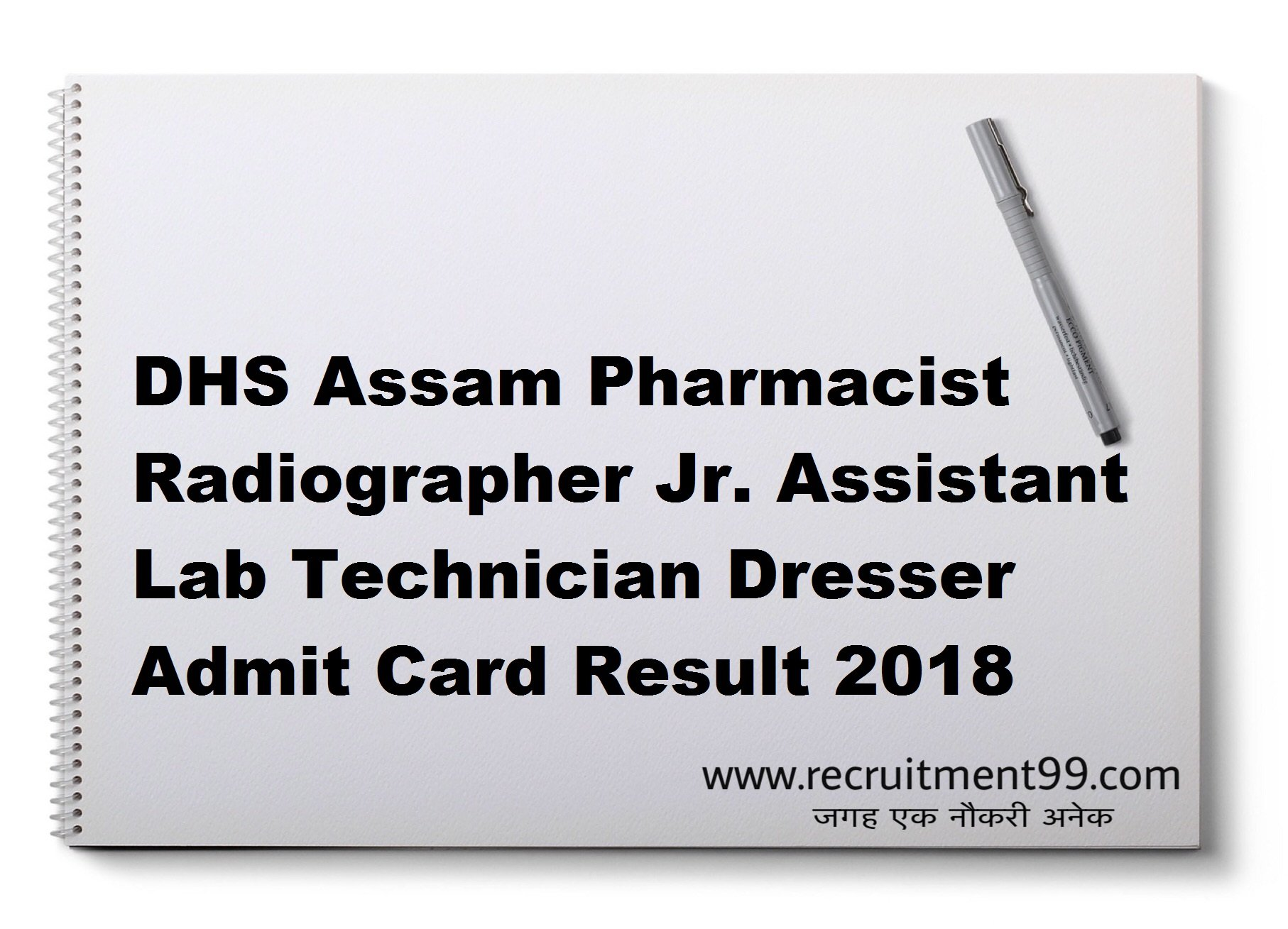 DHS Assam Pharmacist Radiographer Jr. Assistant Lab Technician Dresser Admit Card Result 2018