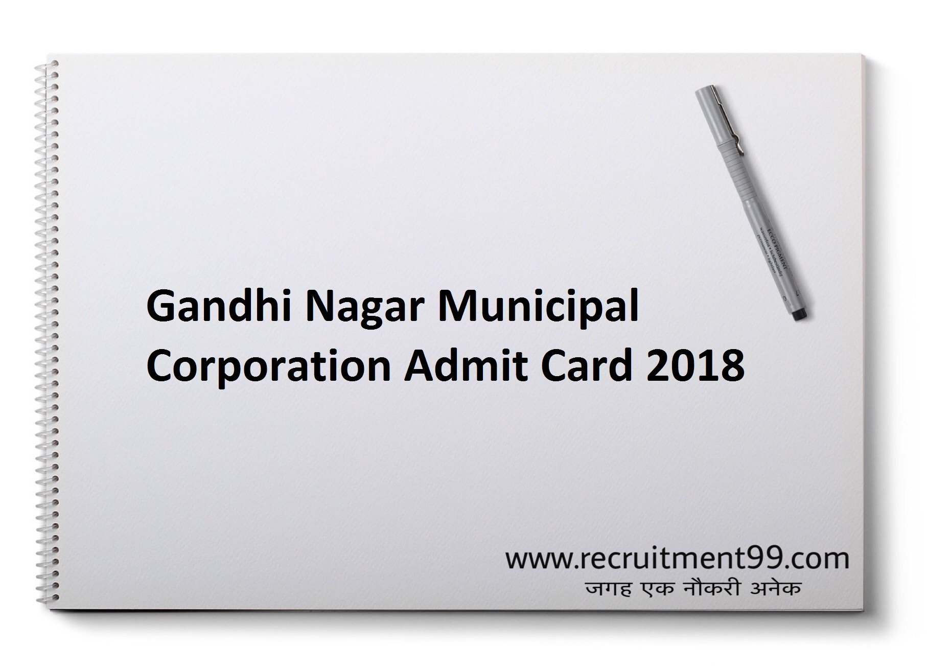 Gandhi Nagar Municipal Corporation Health Officer Junior Town Planner Zonal Officer Veterinary officer Sanitation Superintendent Administrative officer Recruitment Admit Card Result 2018