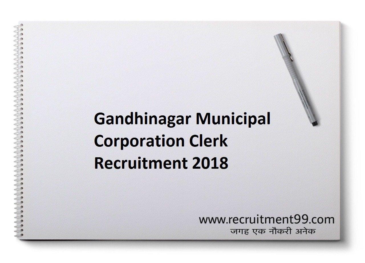 Gandhinagar Municipal Corporation Clerk Recruitment, Admit Card & Result 2018