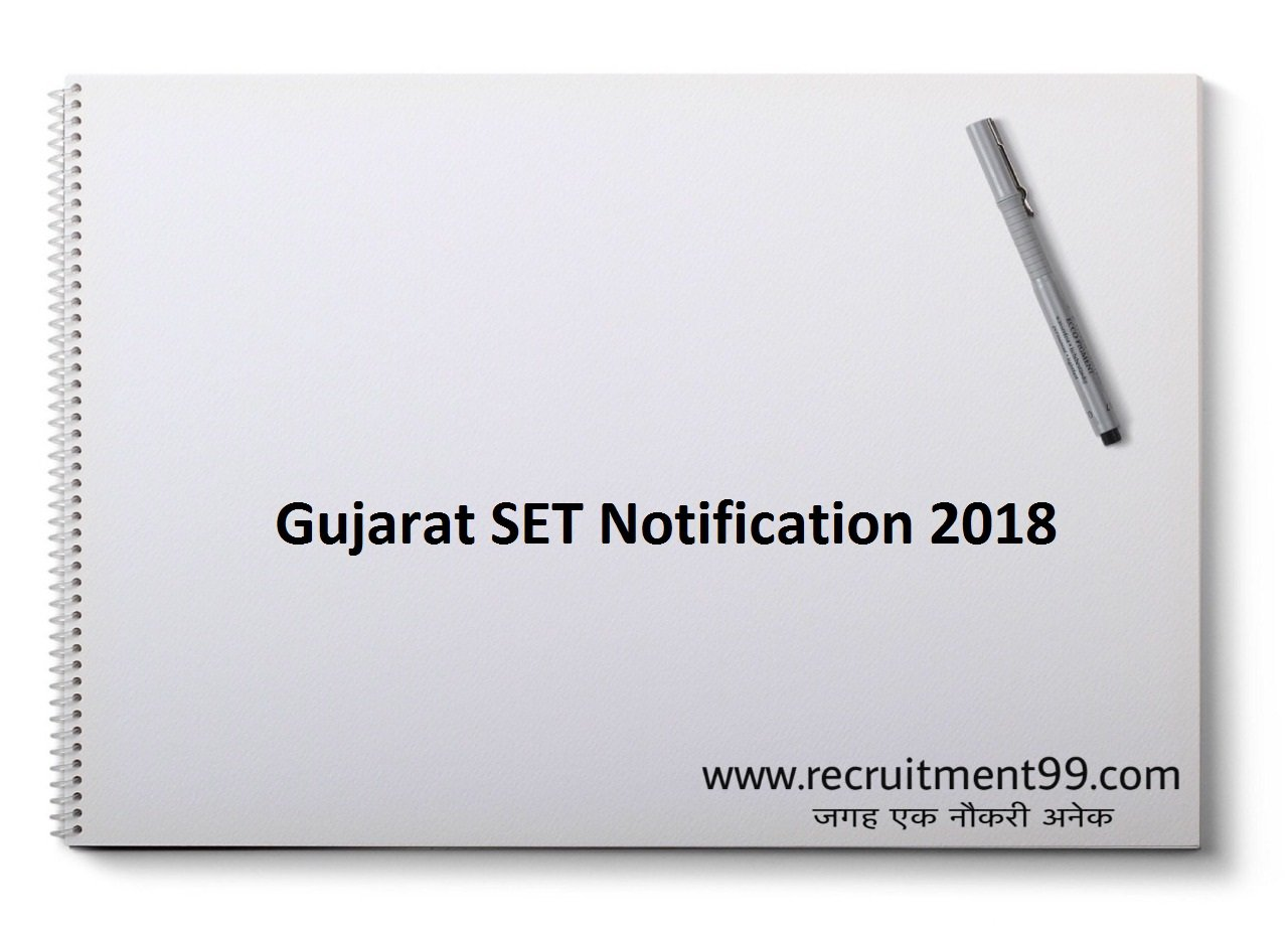 Gujarat SET Notification, Admit Card & Result 2018