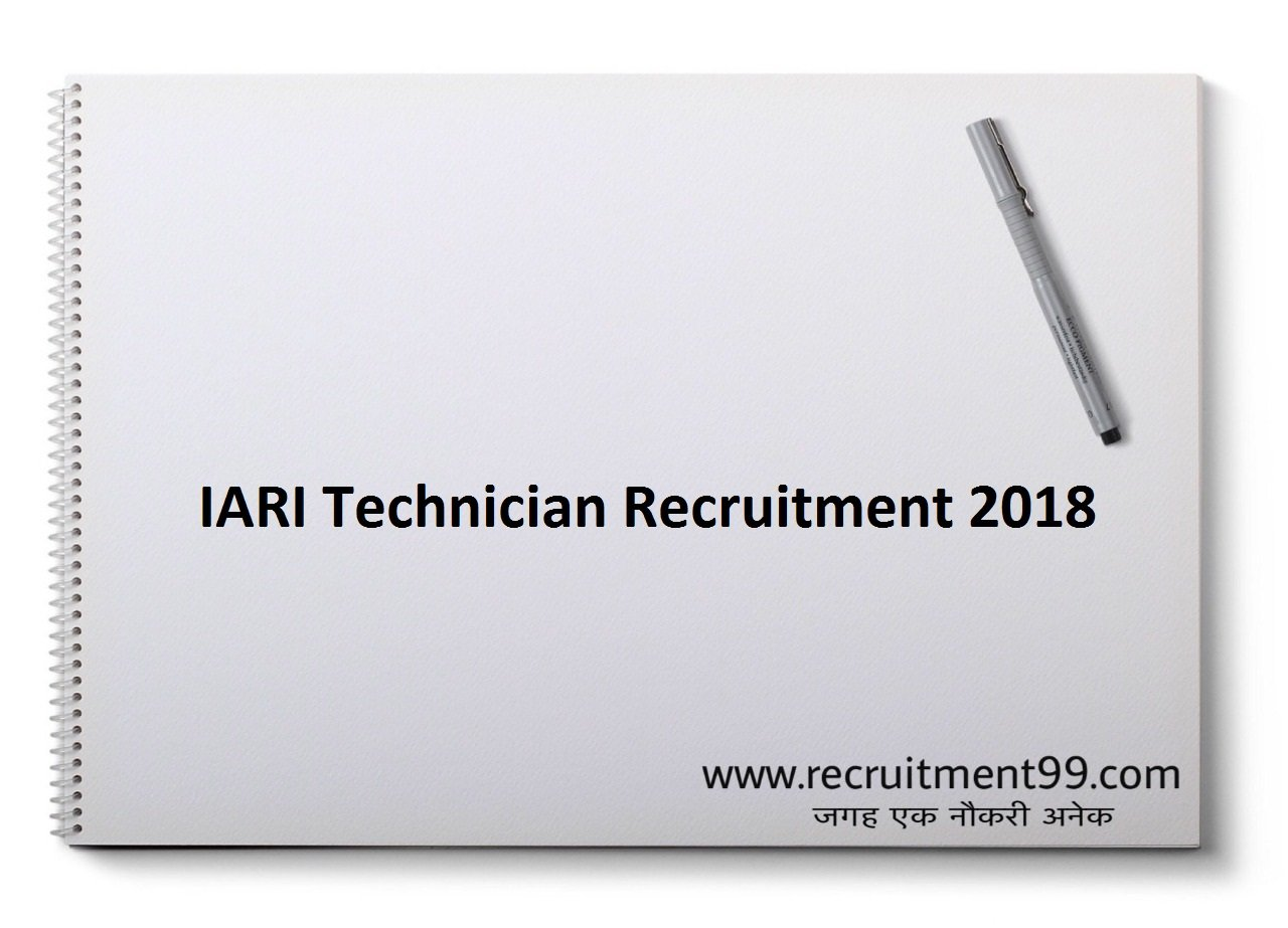 IARI Technician T1 Recruitment Admit Card Result 2018