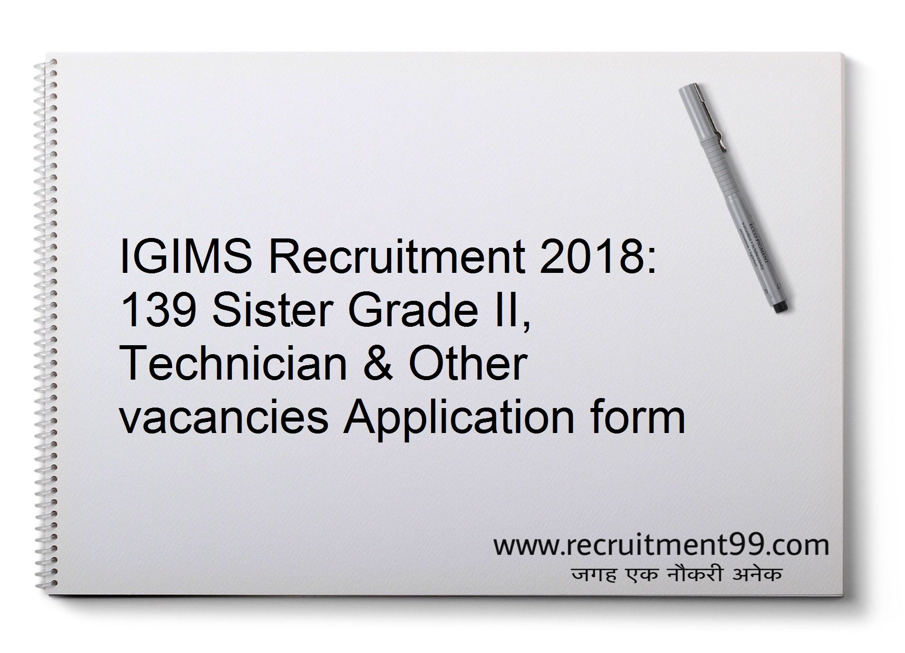IGIMS Sister Grade II Technician & Other Recruitment Application form Admit Card Results 2018