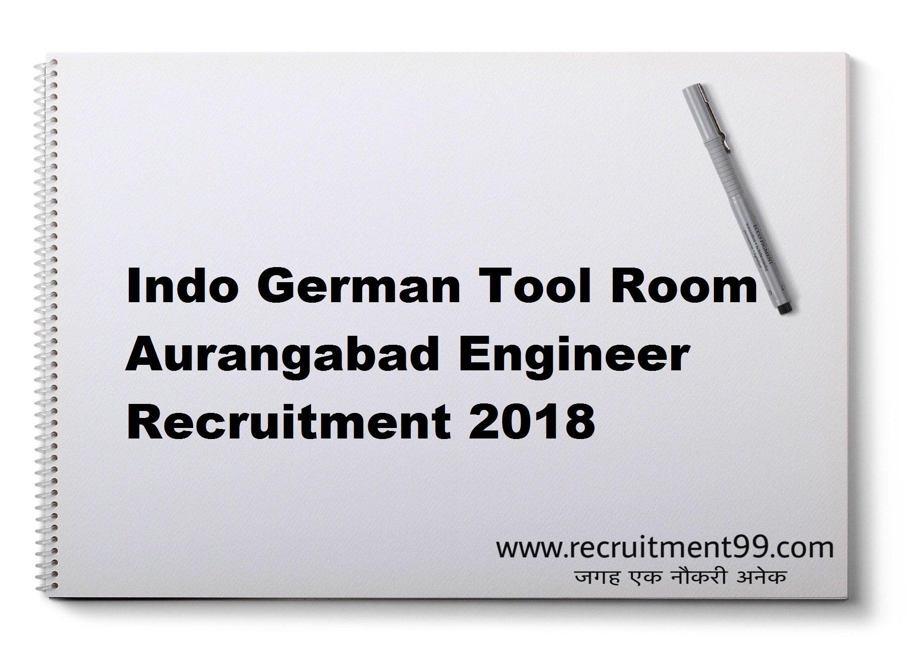 Indo German Tool Room Aurangabad Engineer Recruitment Admit Card Result 2018