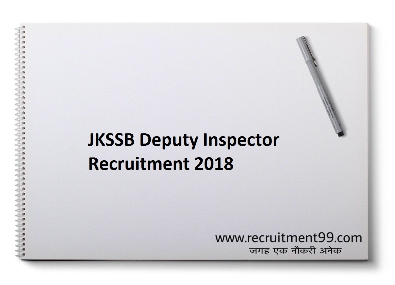 JKSSB Deputy Inspector Recruitment, Admit Card & Result 2018