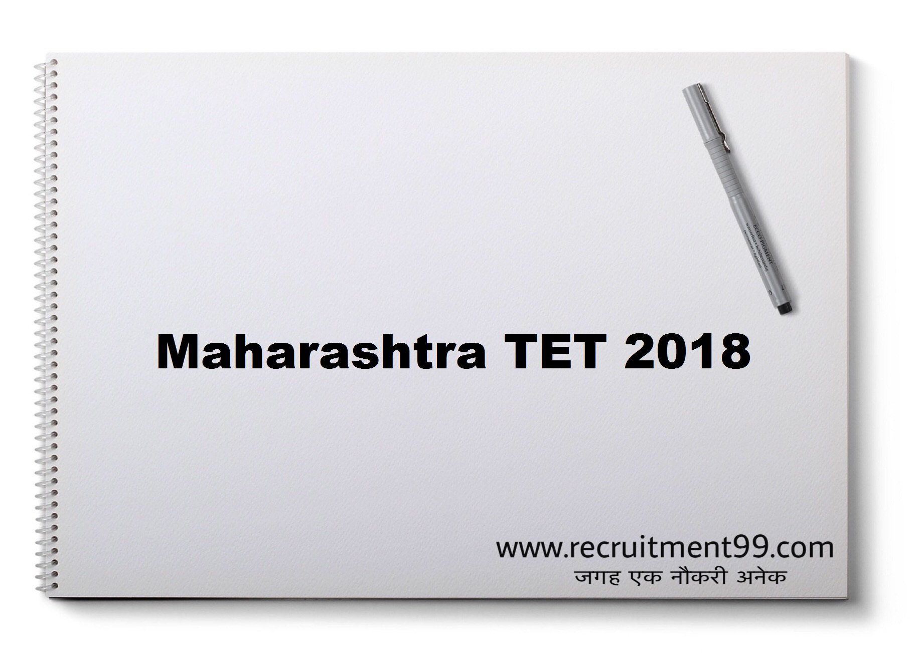 Maharashtra TET Online Application Form Admit Card Result 2018