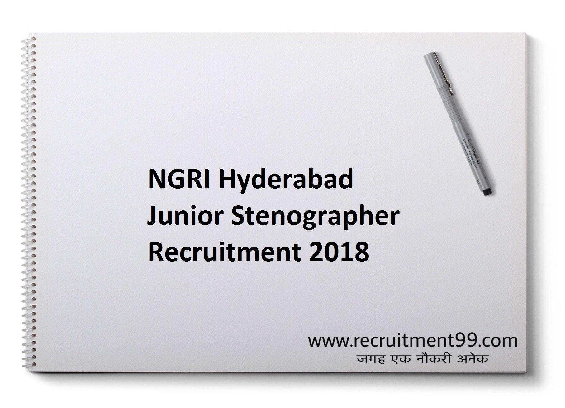 NGRI Hyderabad Junior Stenographer Recruitment Admit Card Result 2018