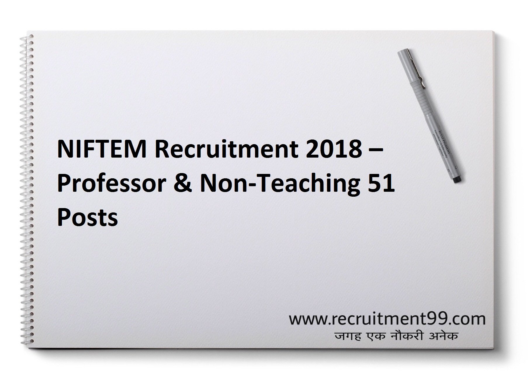 NIFTEM Professor & Non-Teaching Recruitment Admit Card & Result 2018