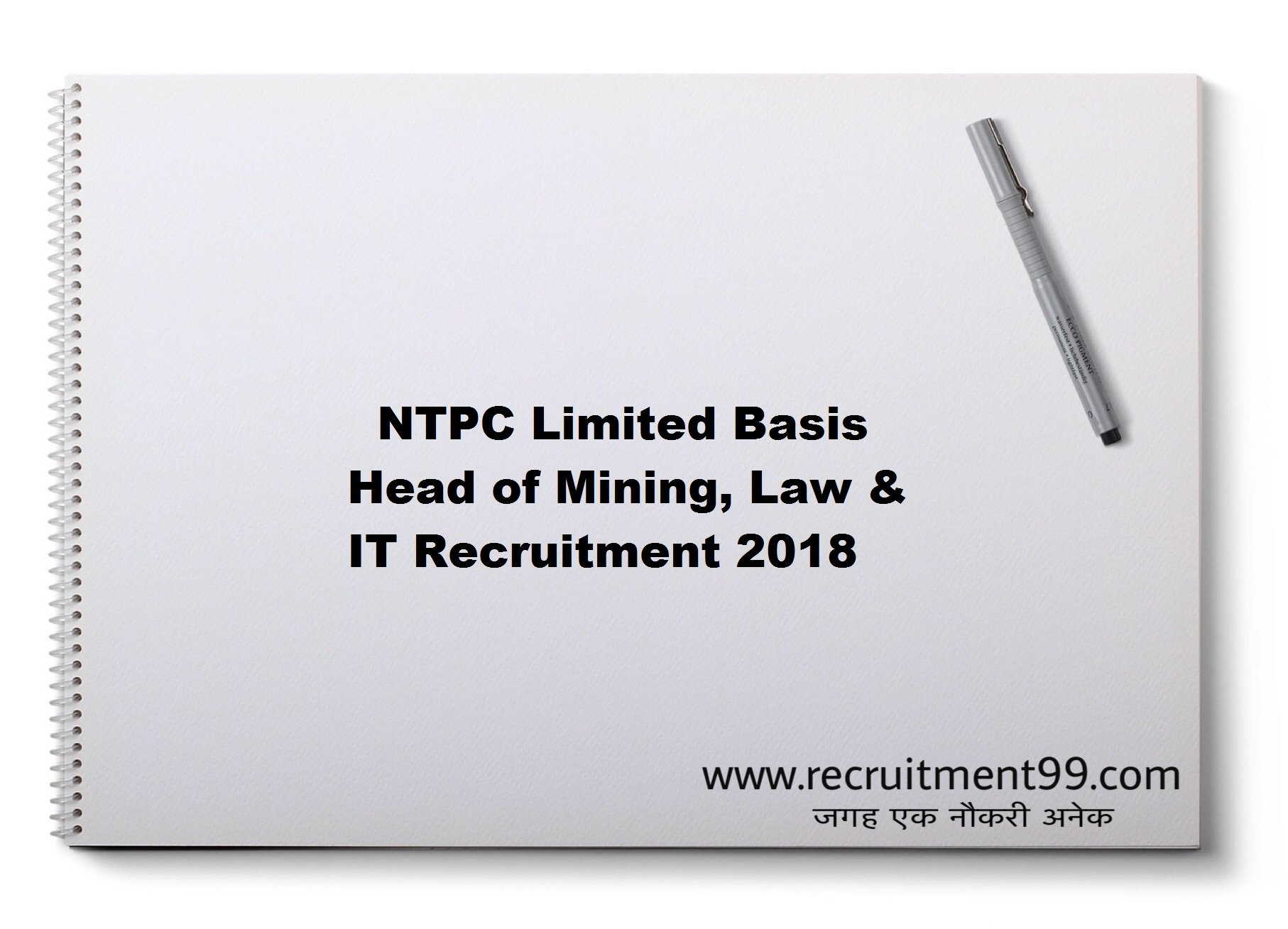 NTPC Limited Basis Head of Mining, Law & IT Recruitment Admit Card Result 2018