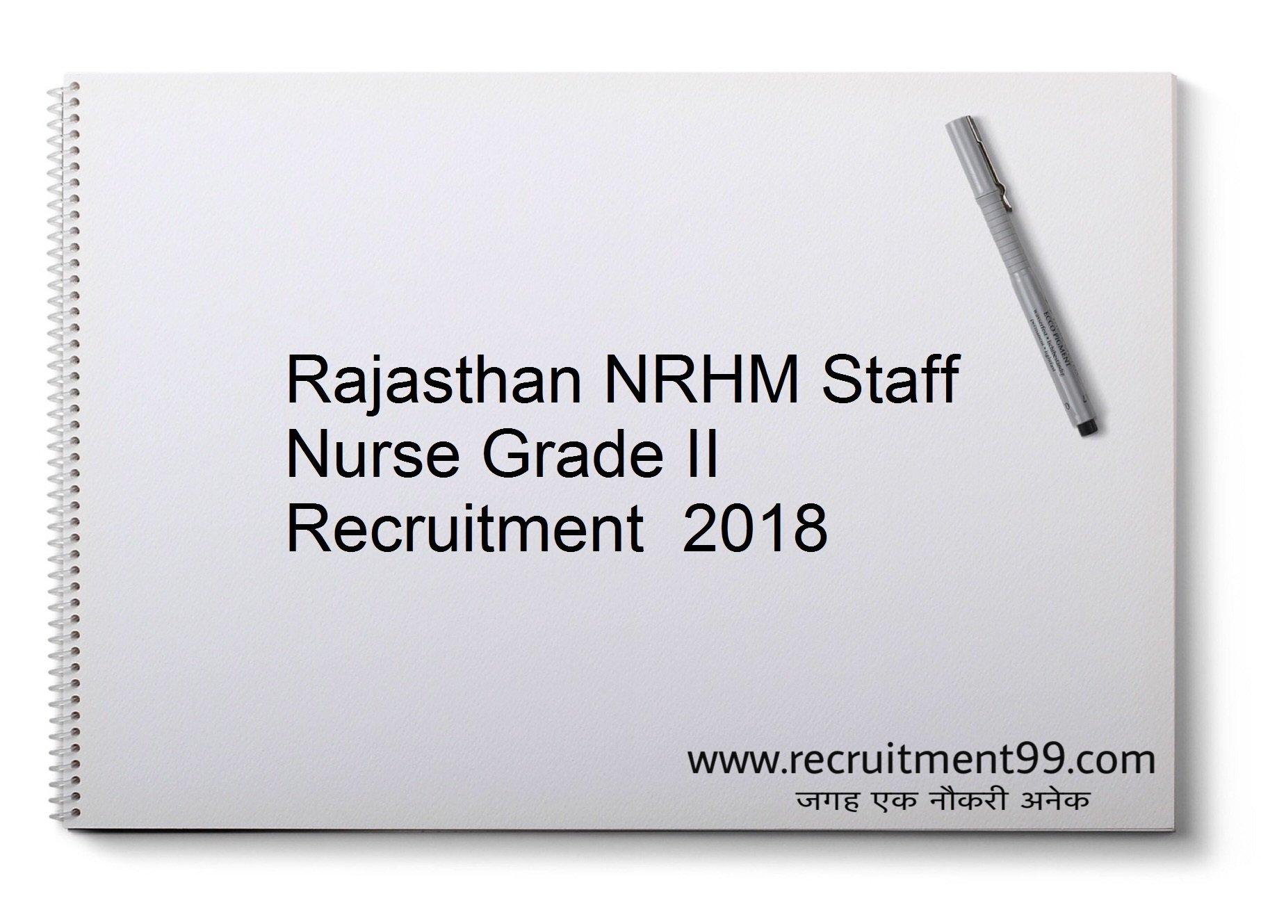 Rajasthan NRHM Staff Nurse Grade II Recruitment, Admit Card & Result 2018
