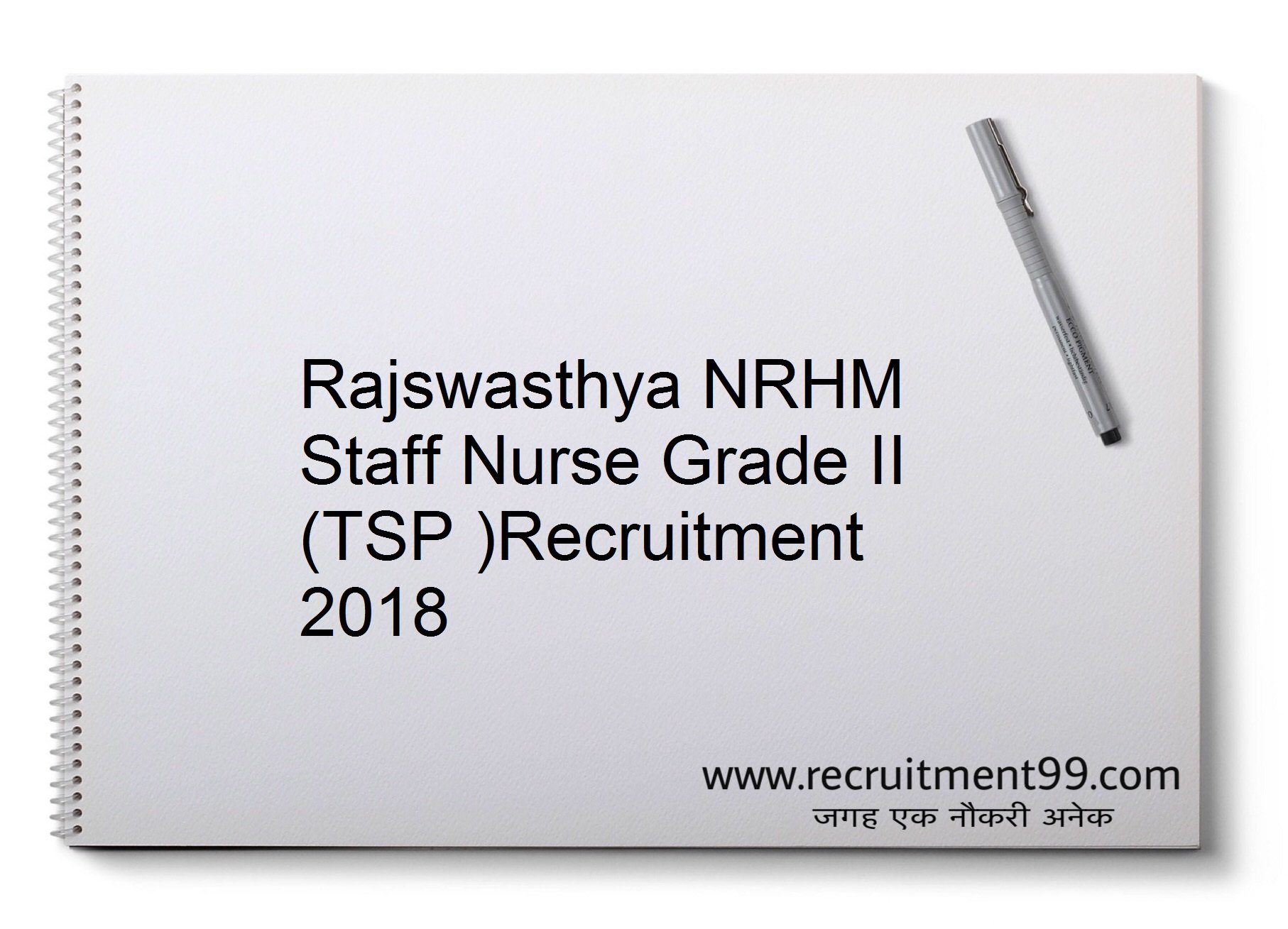 Rajswasthya NRHM Staff Nurse Grade II Recruitment, Merit List & Result2018