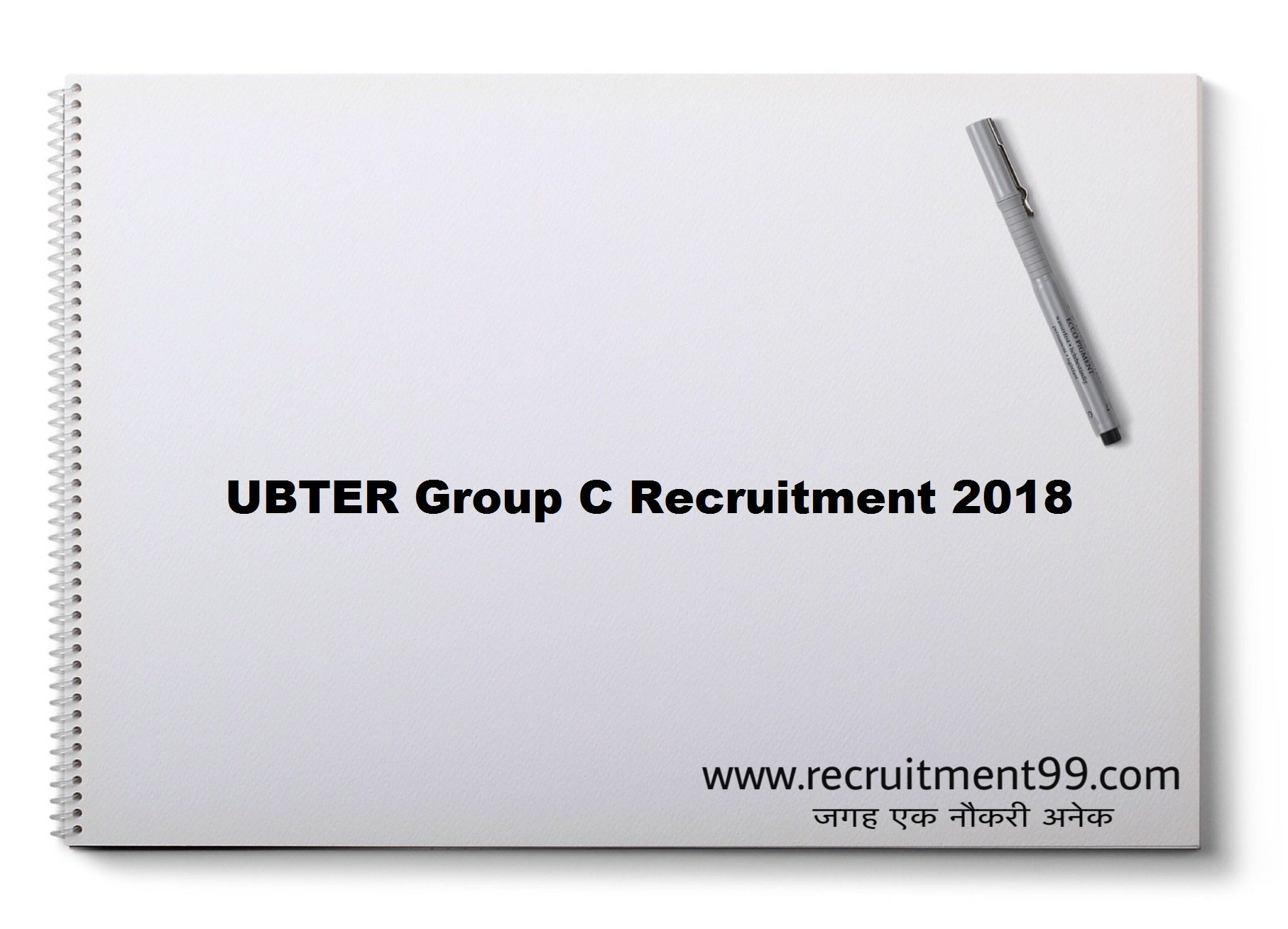 UBTER Group C Recruitment Admit Card Result 2018