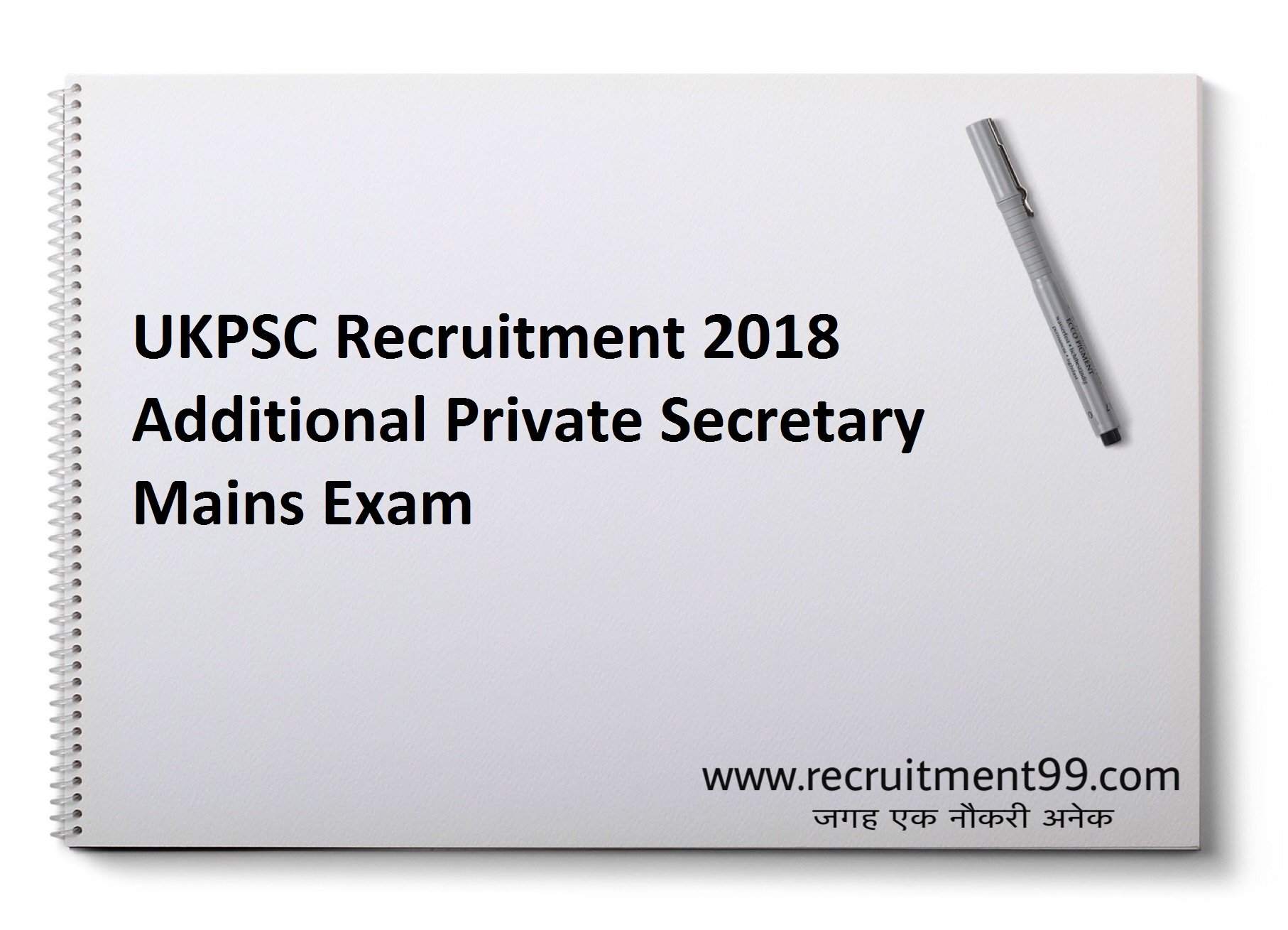 UKPSC Additional Private Secretary Recruitment Admit Card  Result 2018