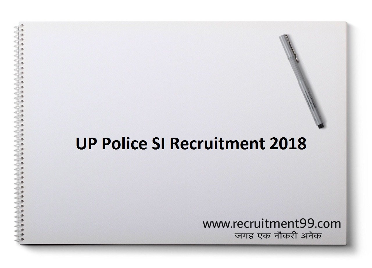 UP Police SI Recruitment, Admit Card, Cut off, Merit List & Result 2018