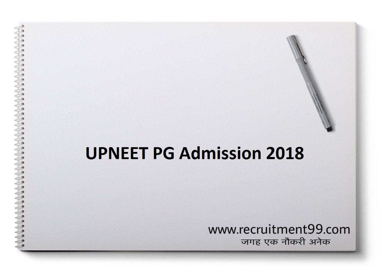 UPNEET PG Admission, Merit List, Counseling, Result 2018