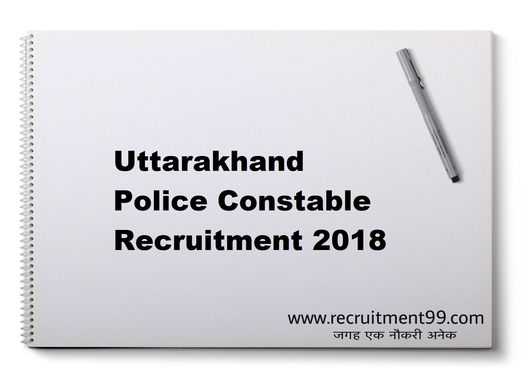 Uttarakhand Police Constable Recruitment Admit Card Result 2018