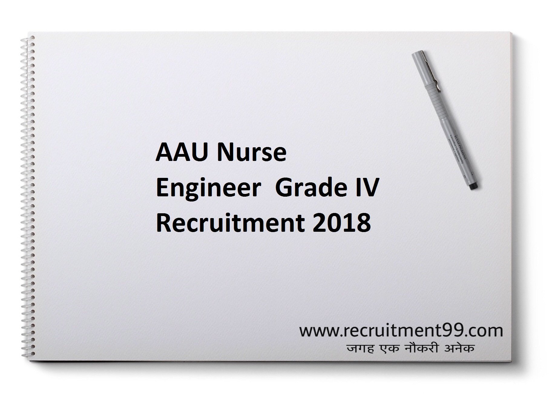 AAU Nurse Engineer Grade IV Recruitment Admit Card Result 2018