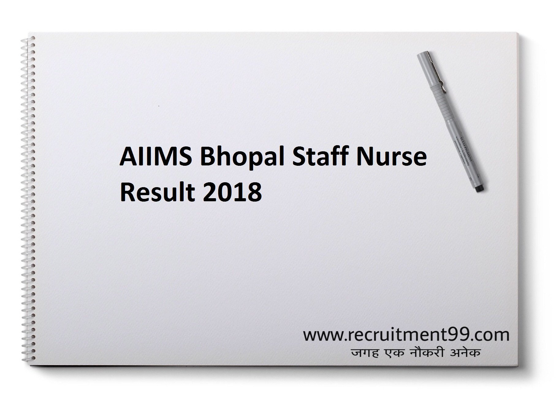 AIIMS Bhopal Staff Nurse Posts Recruitment Admit Card Result 2018