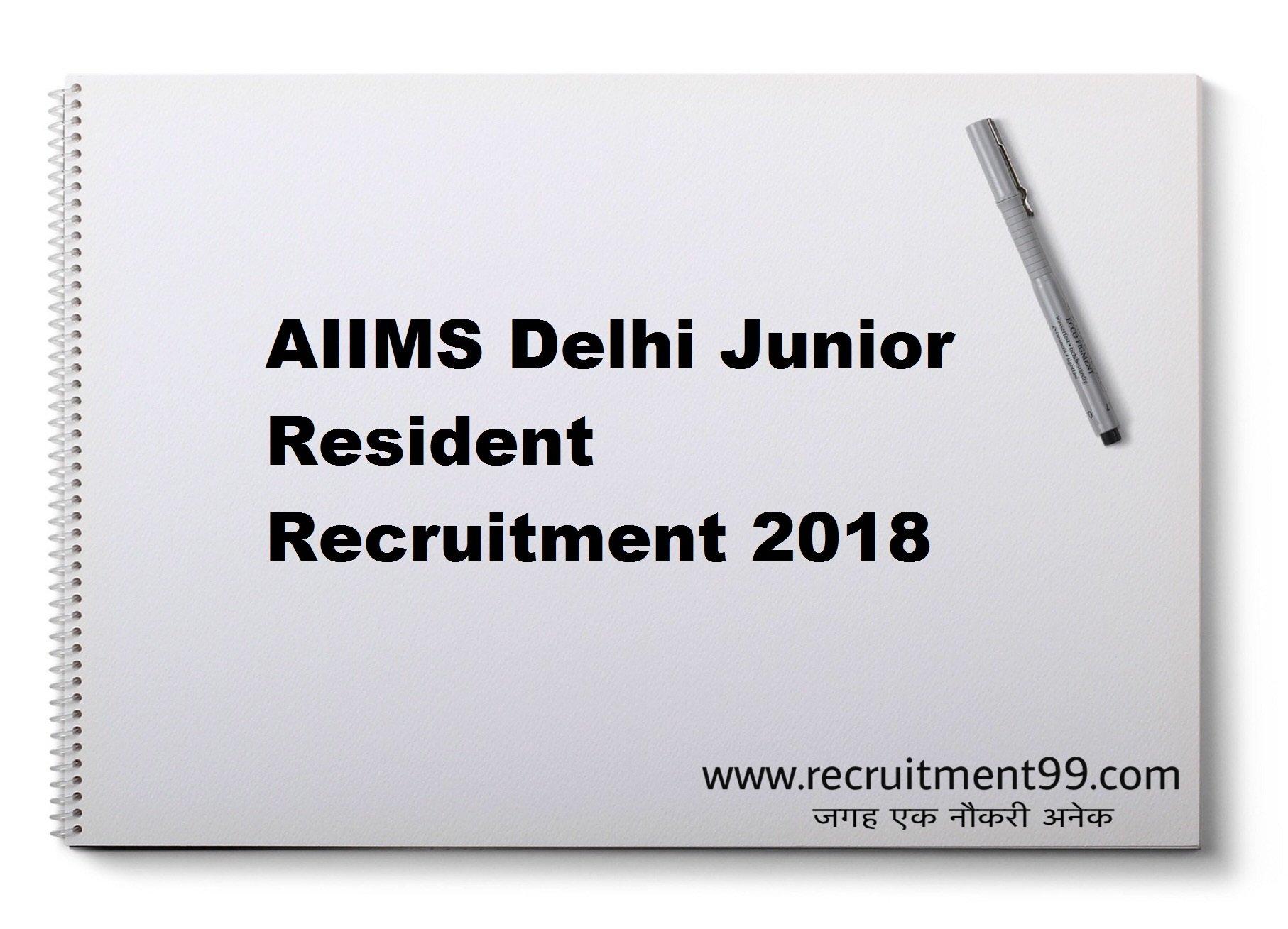 AIIMS Delhi Junior Resident Recruitment Admit Card Result 2018