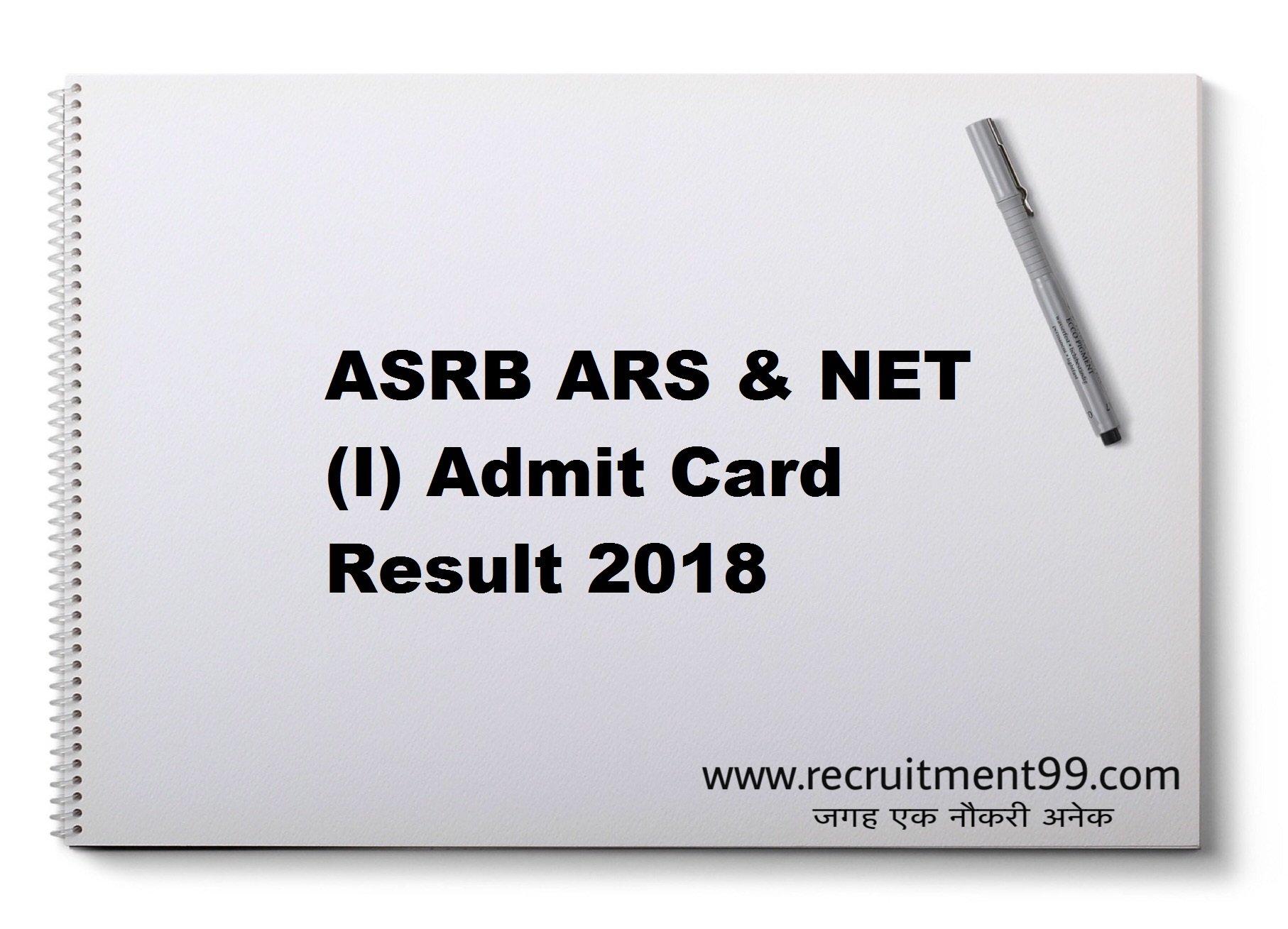 ASRB ARS & NET (I) Notification Admit Card Result 2018