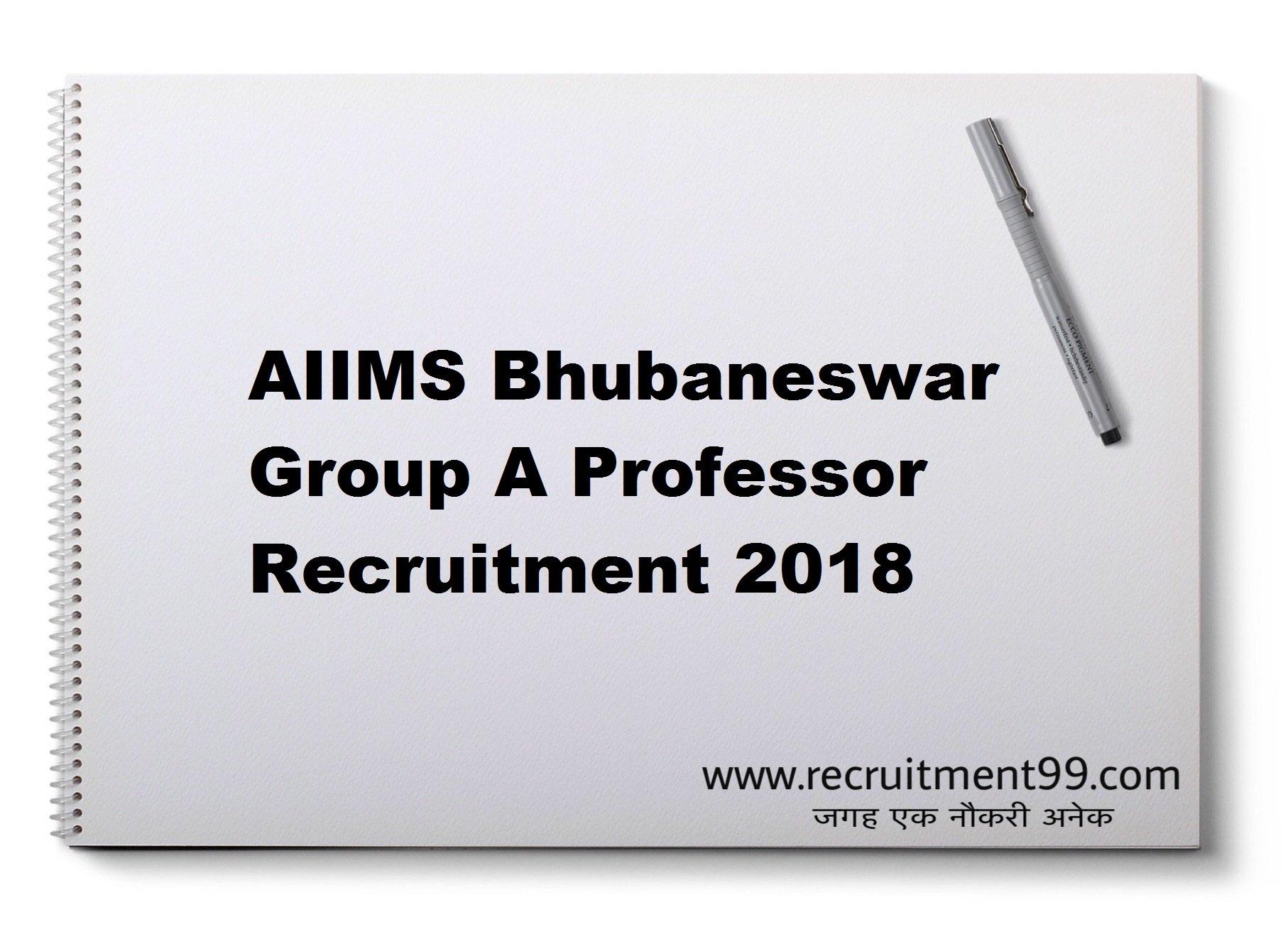 AIIMS Bhubaneswar Group A Faculty Professor Recruitment Admit Card Result 2018