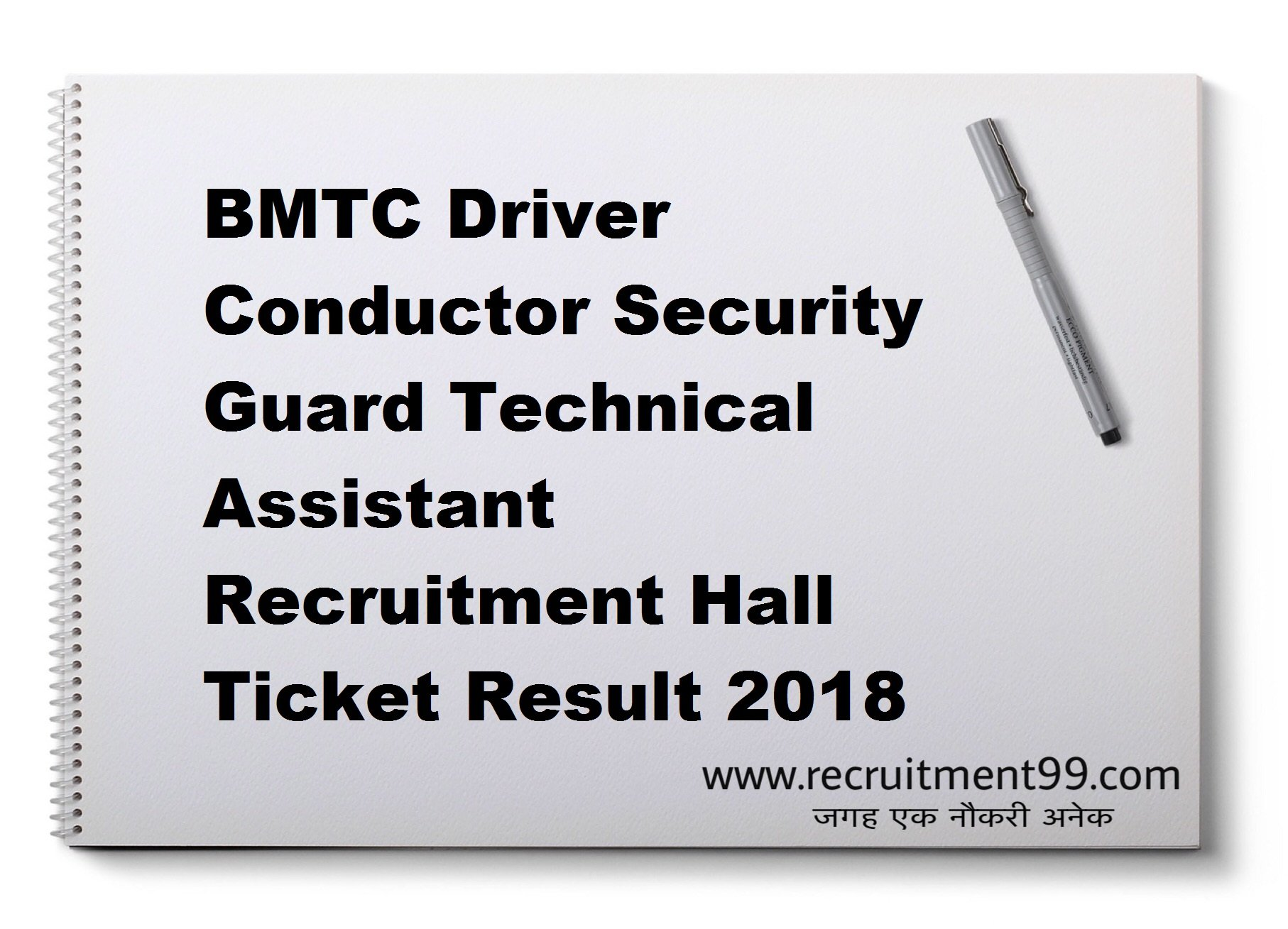 BMTC Driver Conductor Security Guard Technical Assistant Recruitment Hall Ticket Result 2018